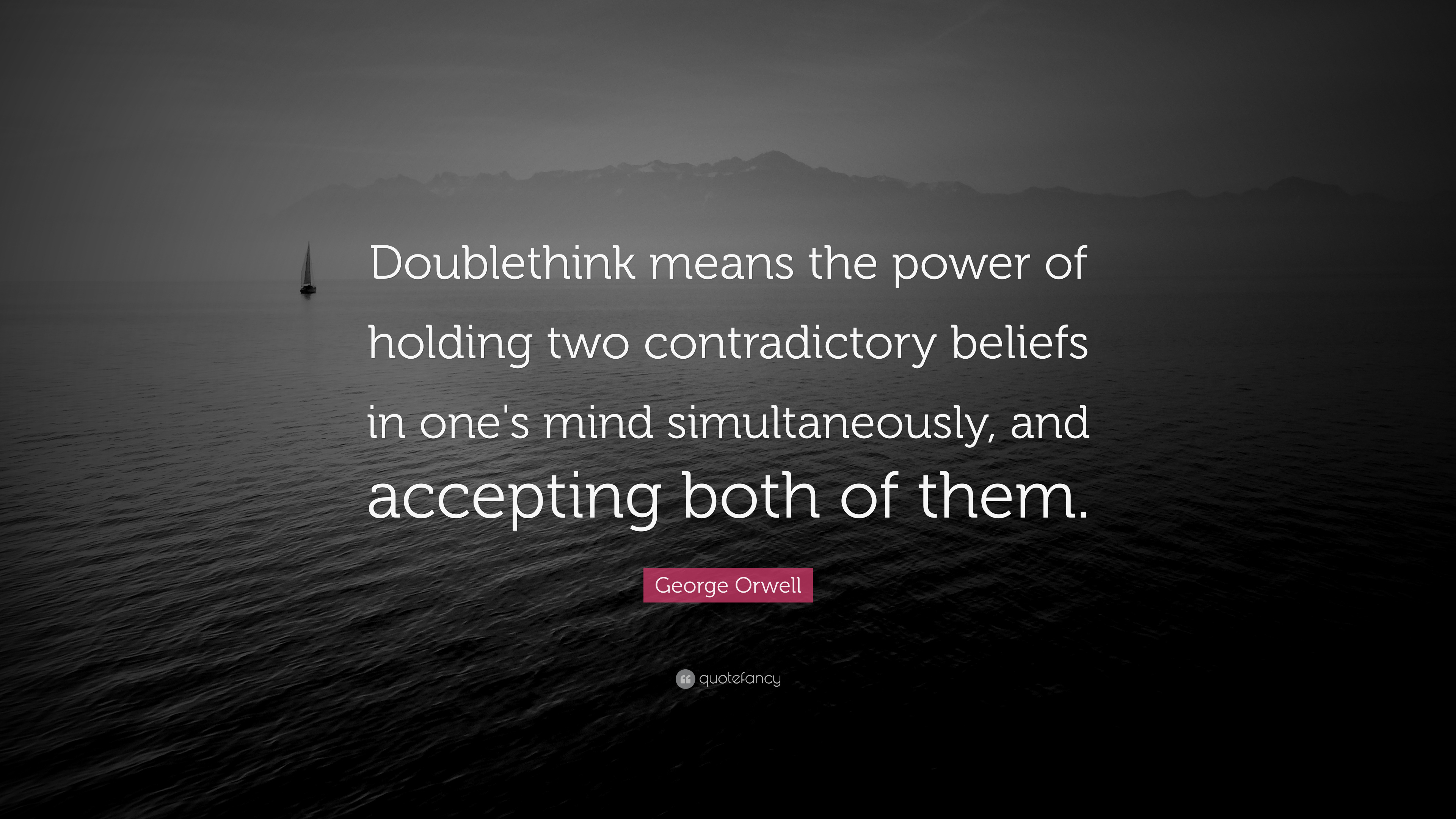 """The Power Of One Quotes: George Orwell Quote: """"Doublethink Means The Power Of"""