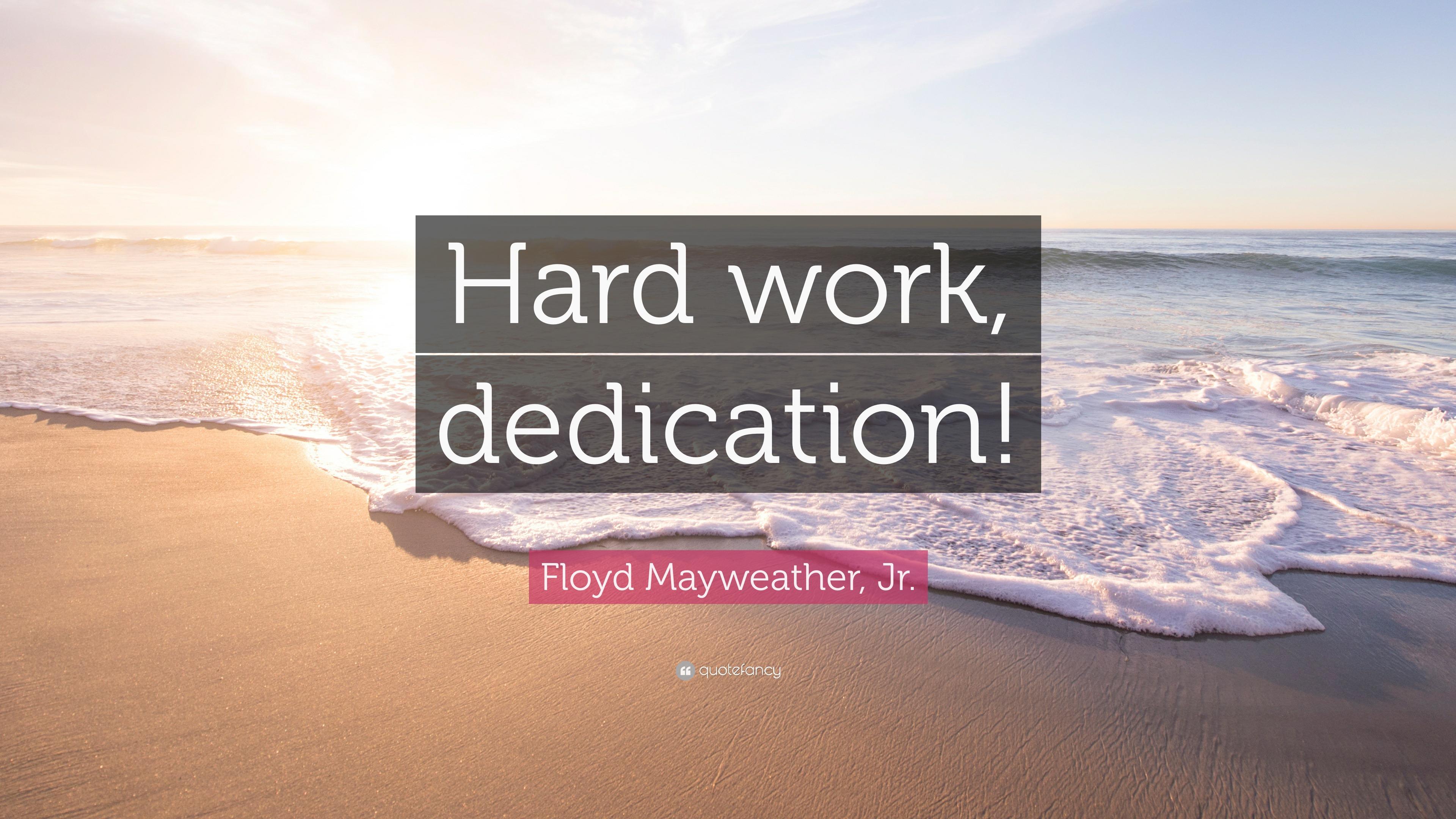 Floyd mayweather jr quote hard work dedication 12 wallpapers floyd mayweather jr quote hard work dedication altavistaventures Image collections