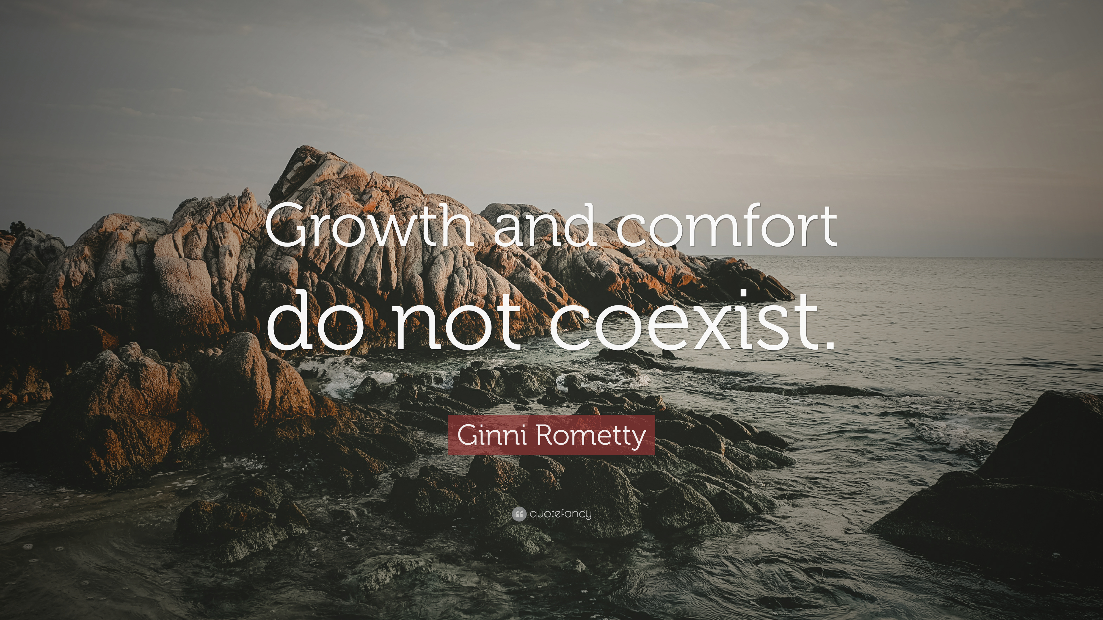 """Pictures And Inspiration: Ginni Rometty Quote: """"Growth And Comfort Do Not Coexist"""