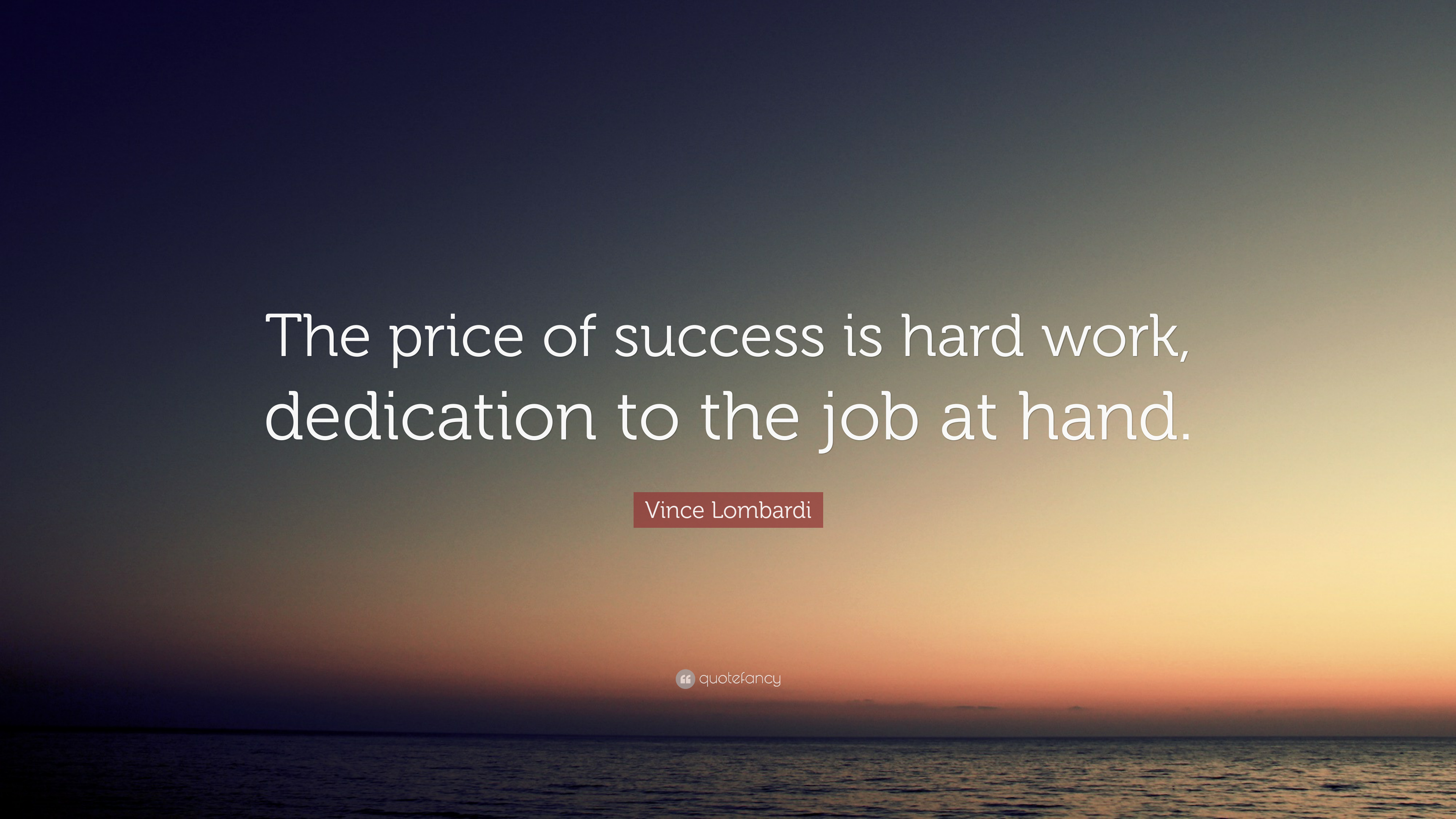 Quotes about dedication and hard work