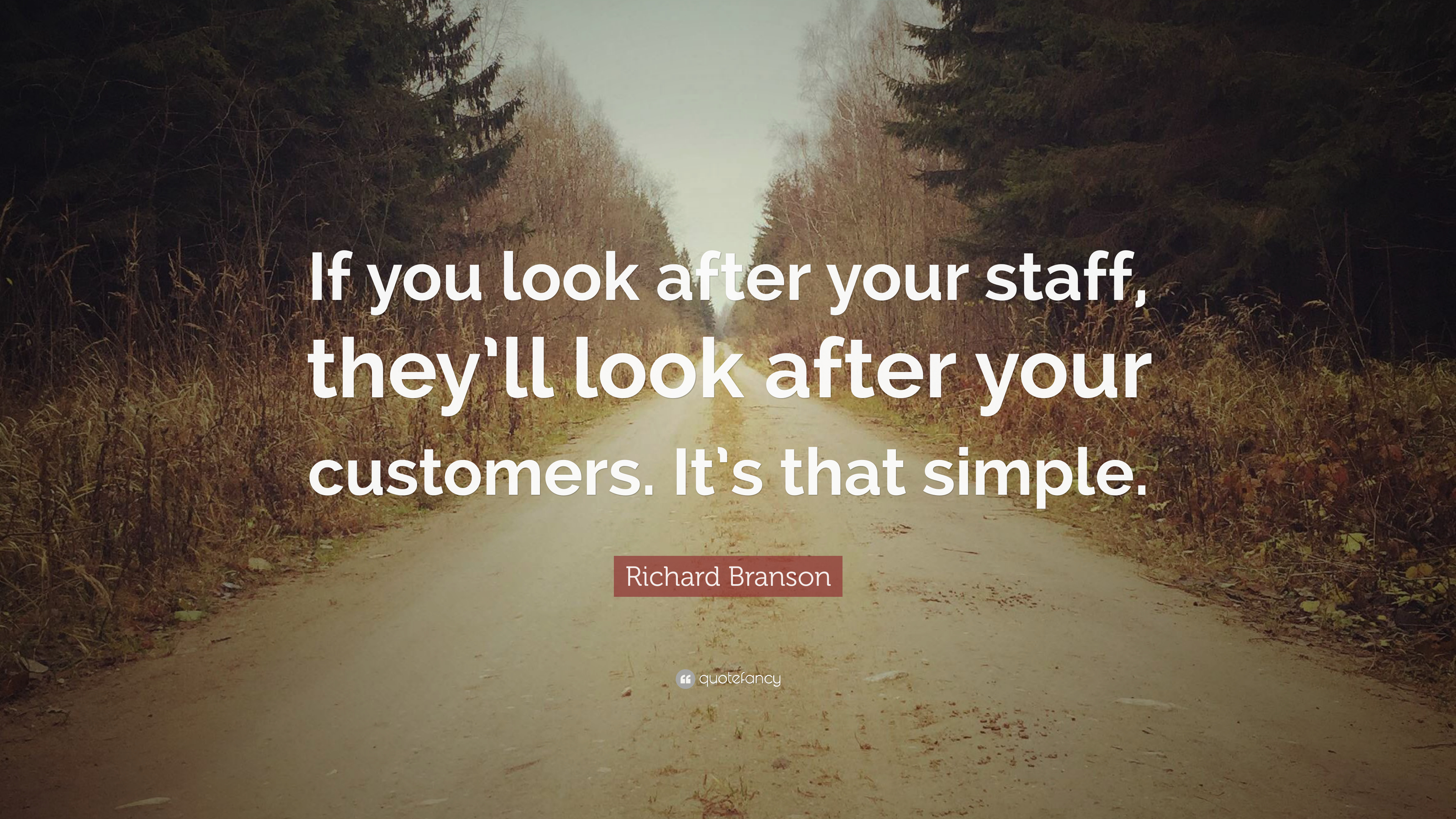 """Elon Musk Quotes >> Richard Branson Quote: """"If you look after your staff, they ..."""