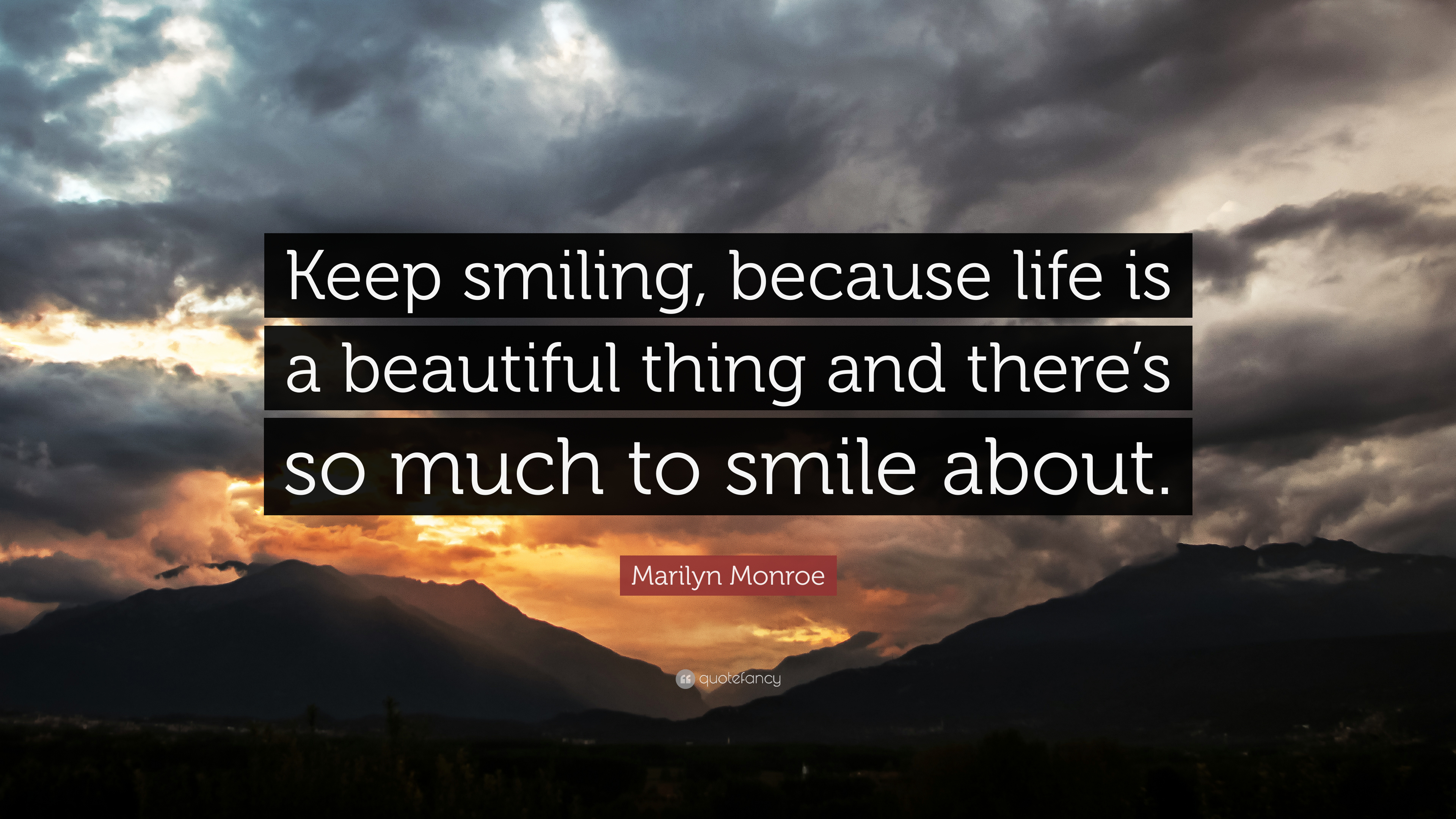 Marilyn Monroe Quote Keep Smiling Because Life Is A Beautiful