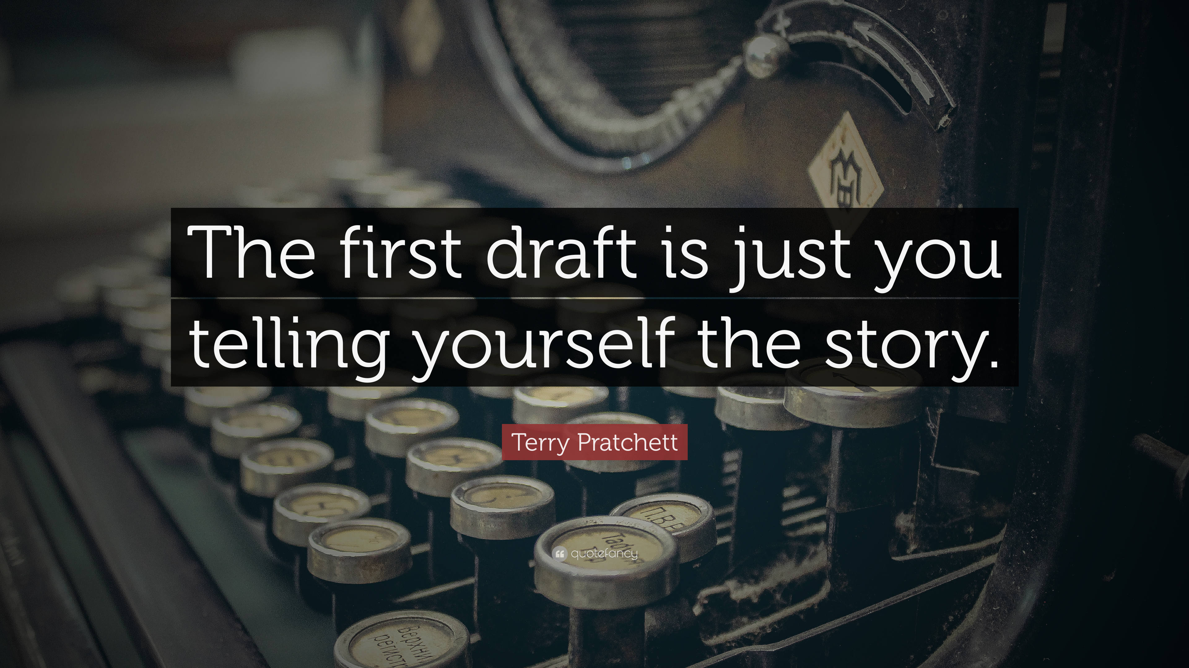 Image result for the first draft is just you telling yourself the story