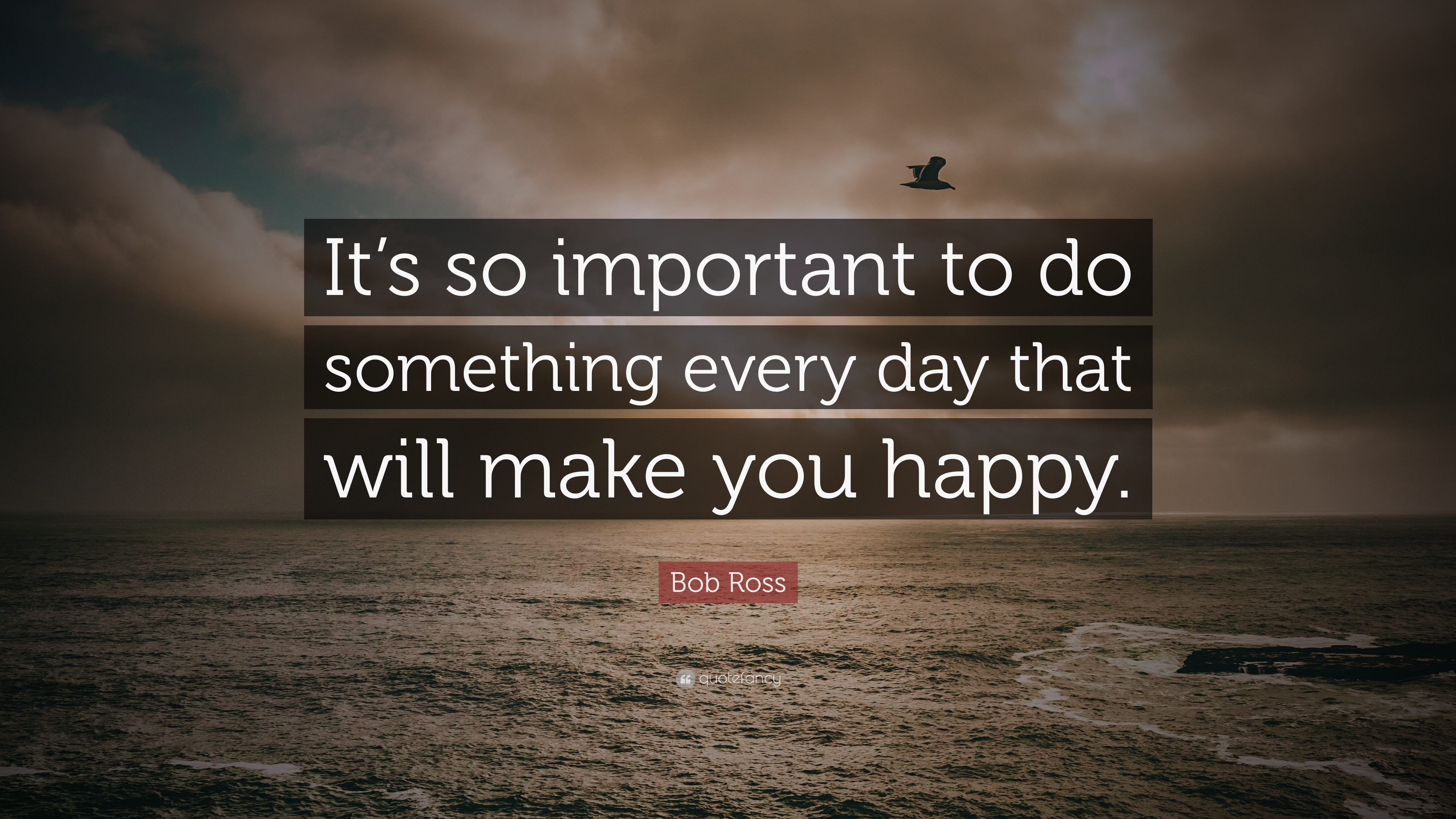"""Every Day Do Something That Will Inch: Bob Ross Quote: """"It's So Important To Do Something Every"""
