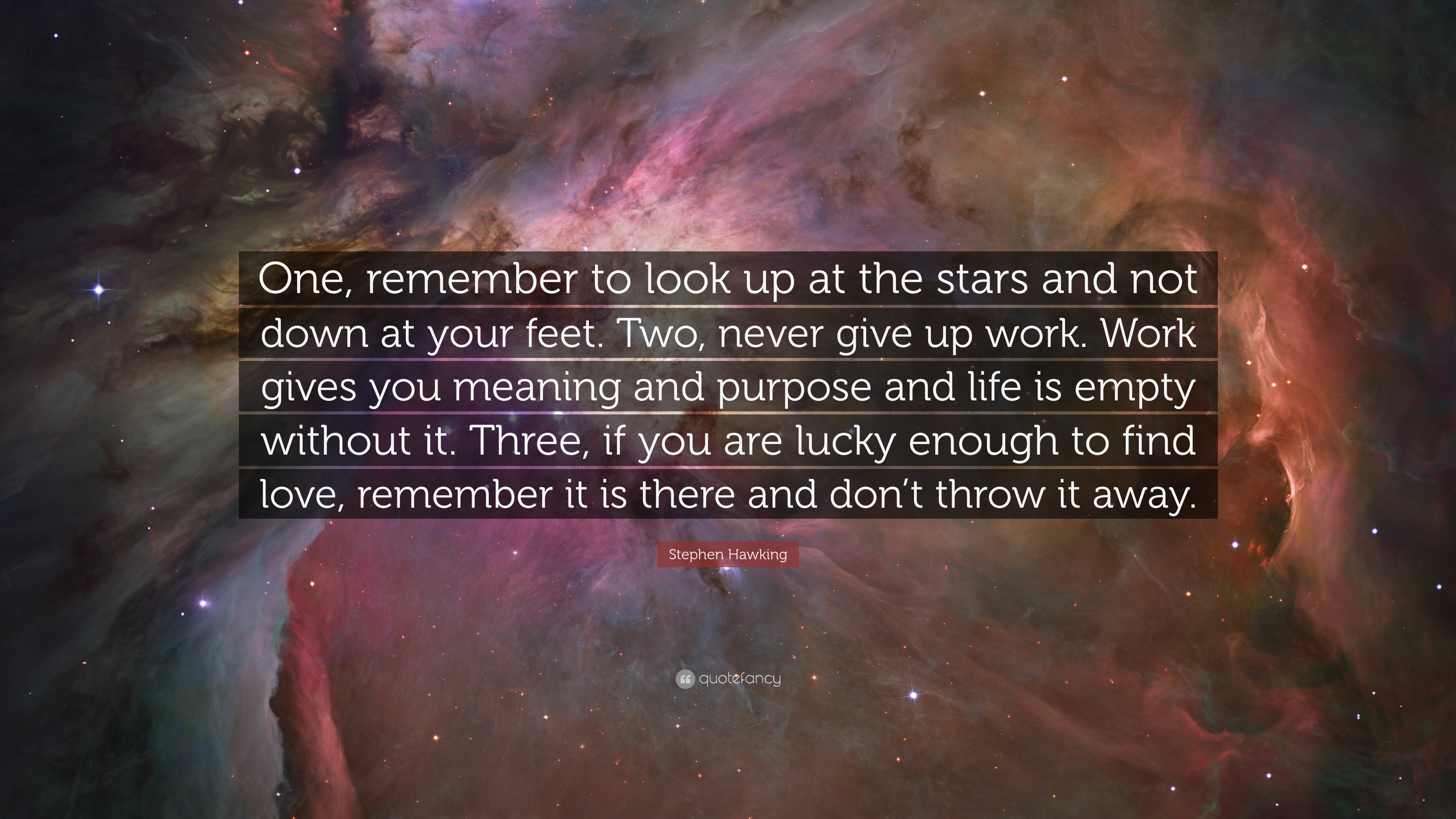 Stephen Hawking Quote One Remember To Look Up At The