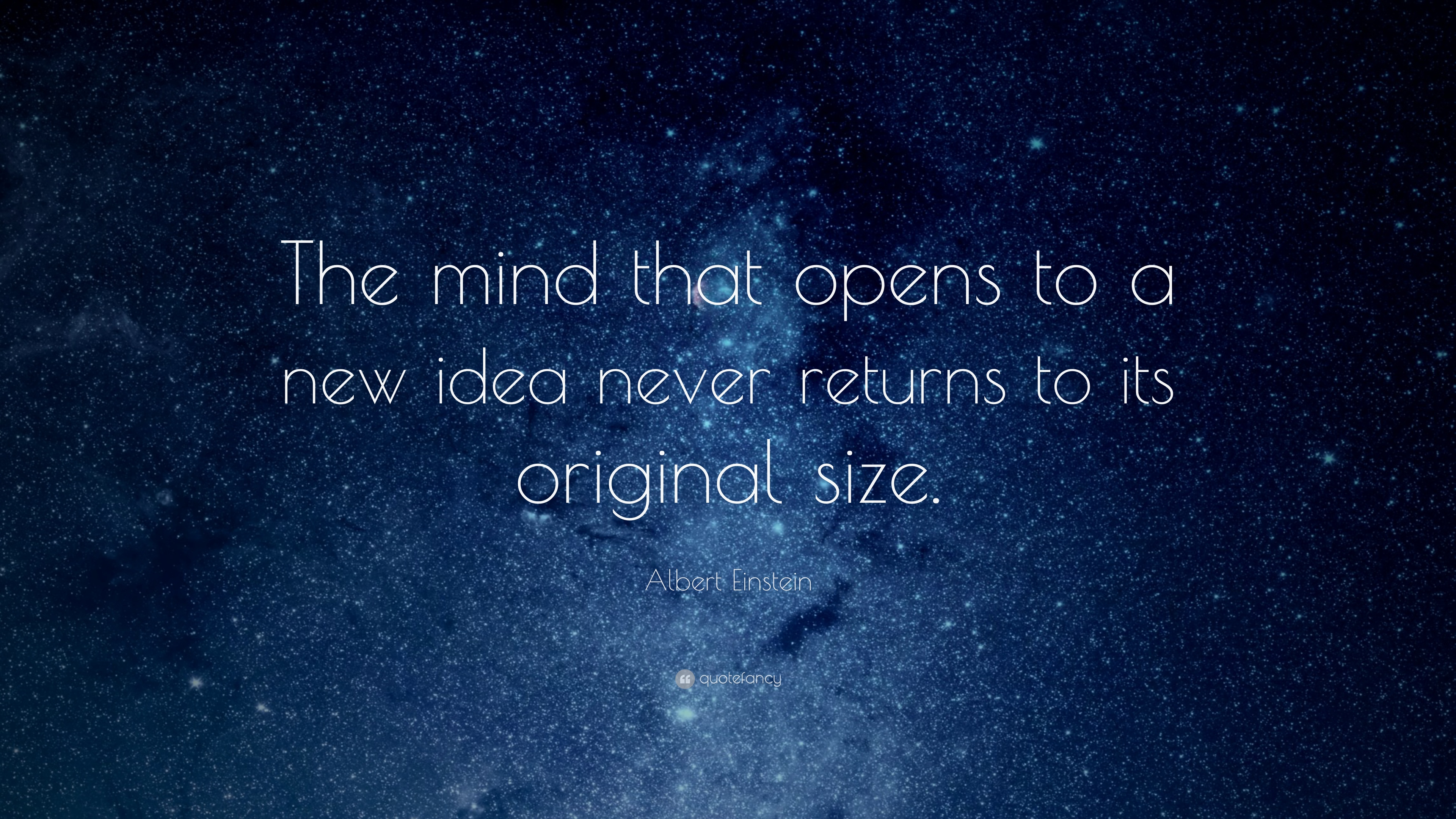"Albert Einstein Quote: ""The Mind That Opens To A New Idea"