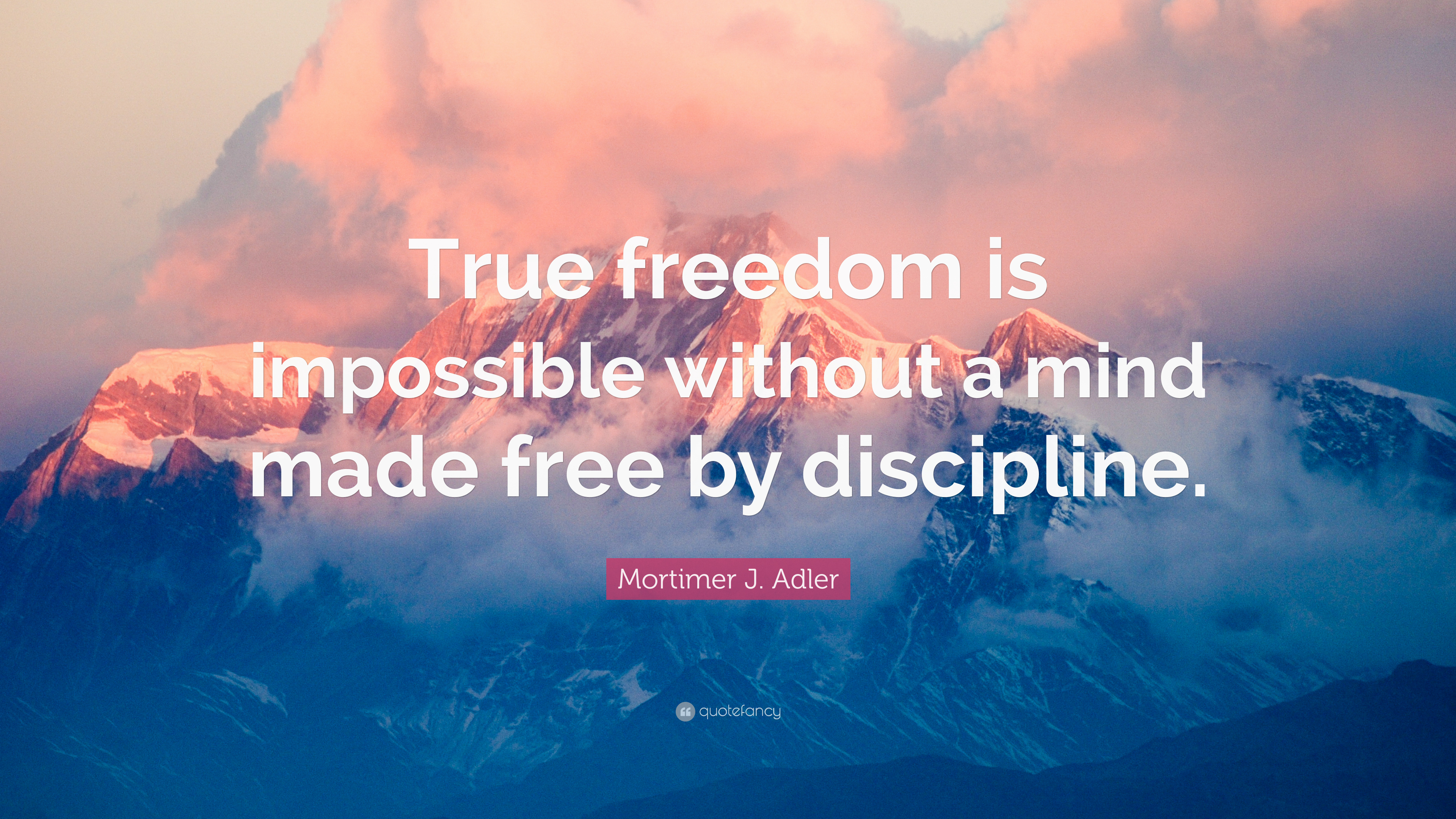 Essay on true liberty is impossible without self discipline