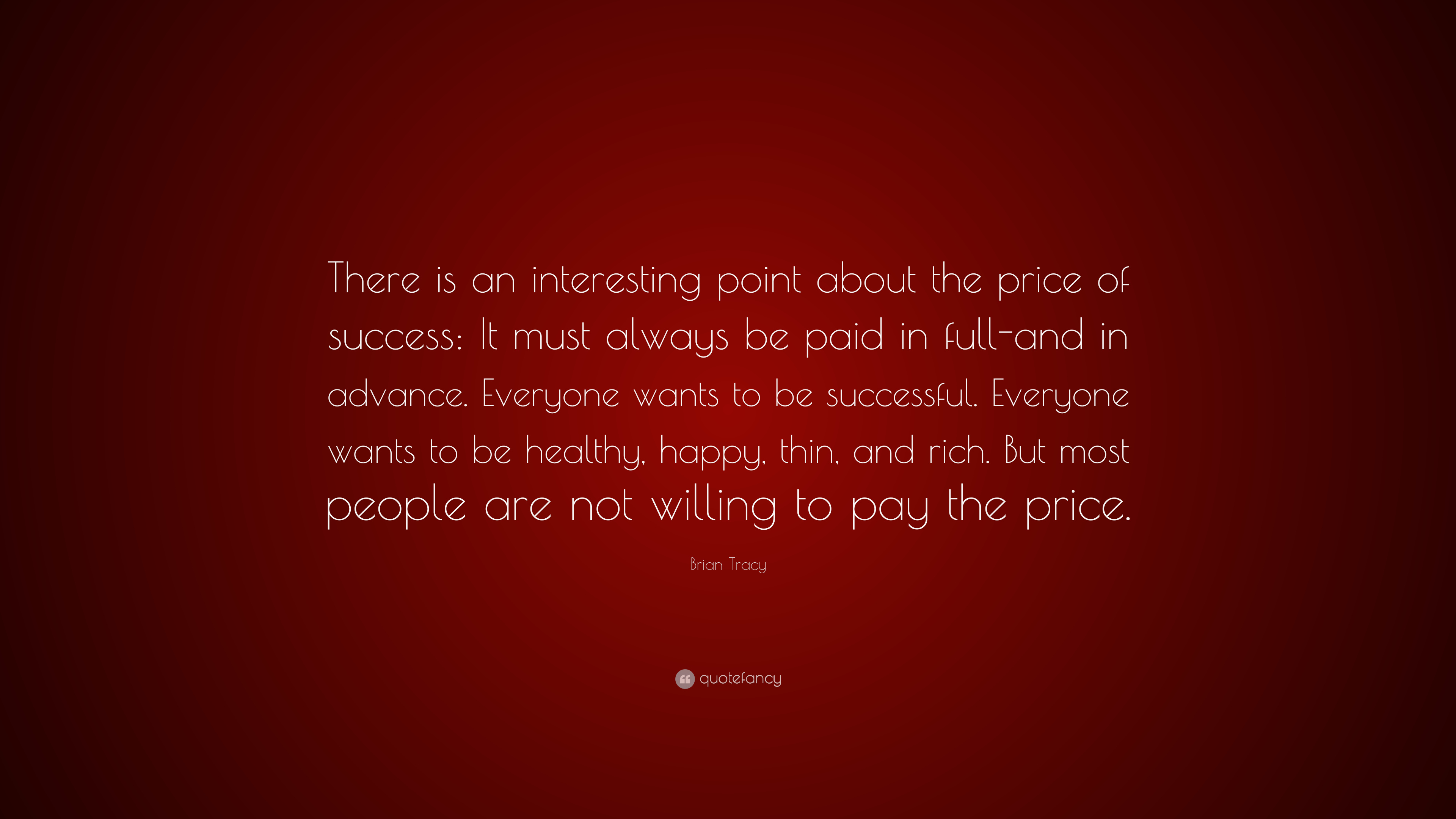 "Paid In Full Picture Quotes: Brian Tracy Quote: ""There Is An Interesting Point About"