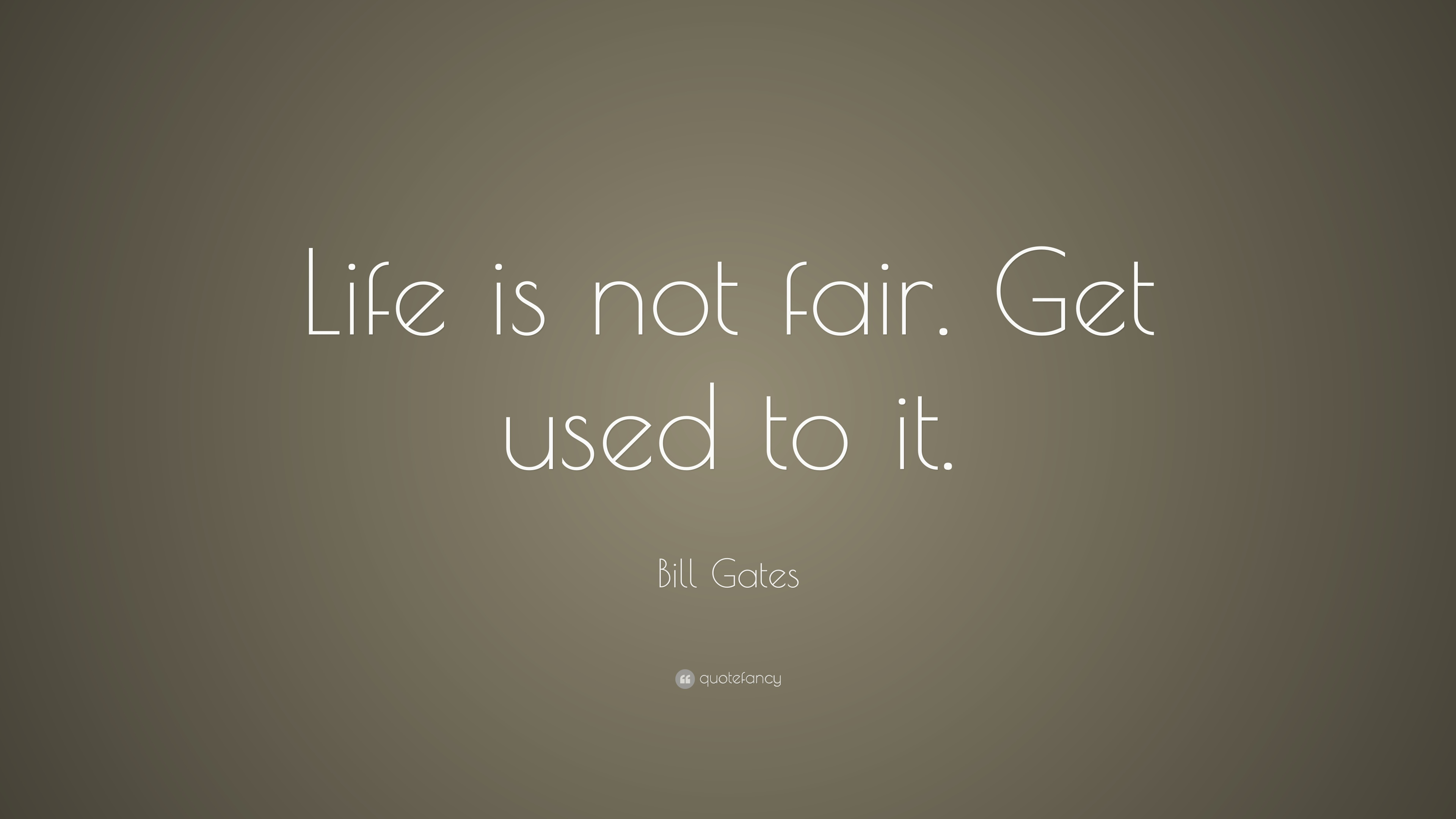 life is not fair quotes