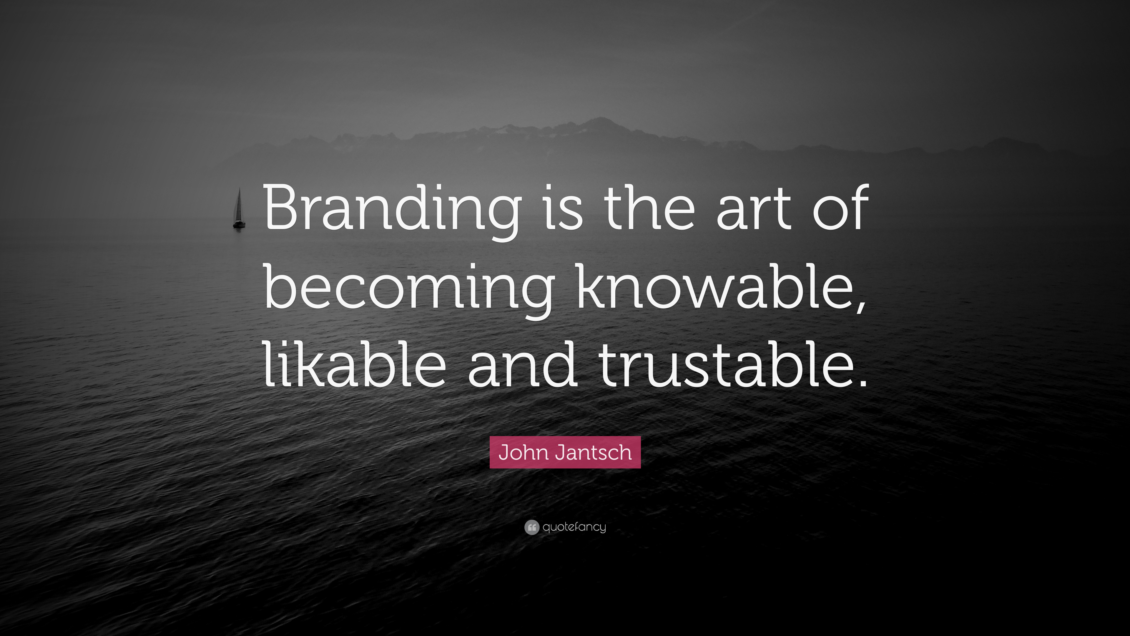 "Branding Quotes John Jantsch Quote ""Branding Is The Art Of Becoming Knowable"