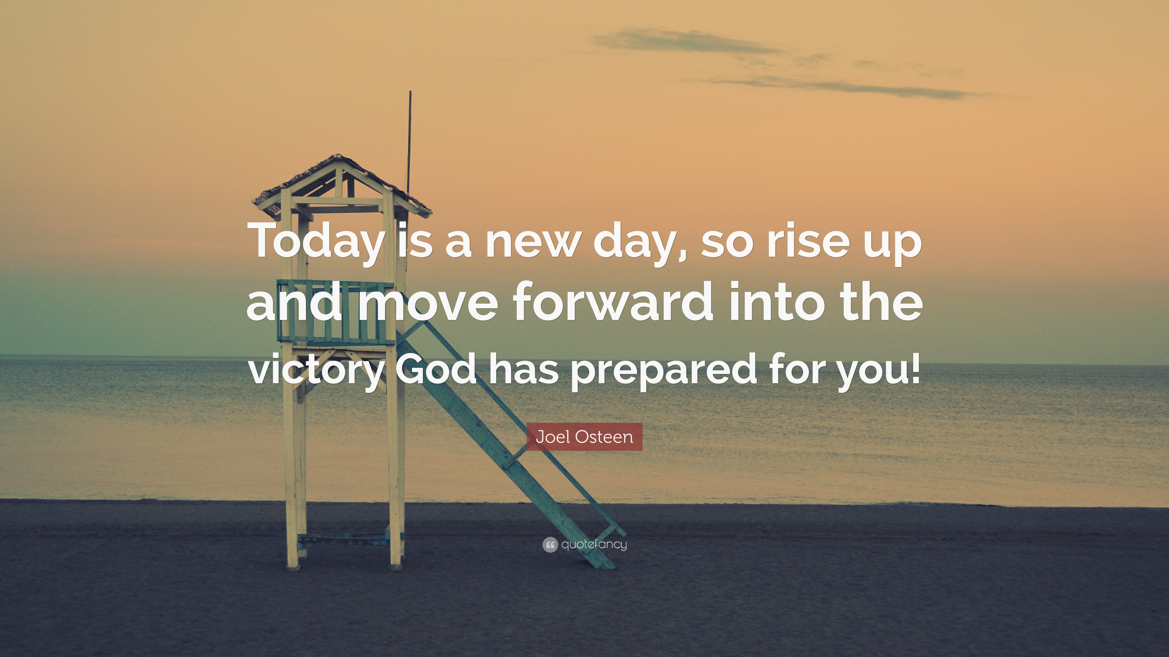 "Joel Osteen Quote: ""Today Is A New Day, So Rise Up And"