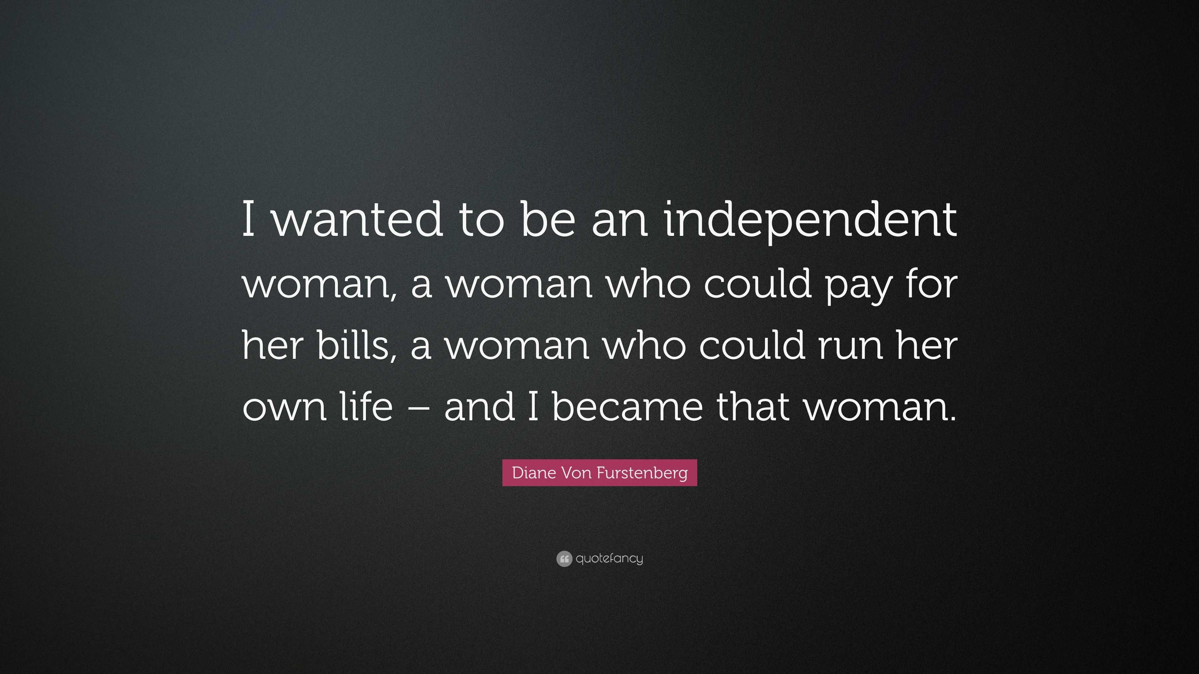 """Diane Von Furstenberg Quote: Diane Von Furstenberg Quote: """"I Wanted To Be An"""