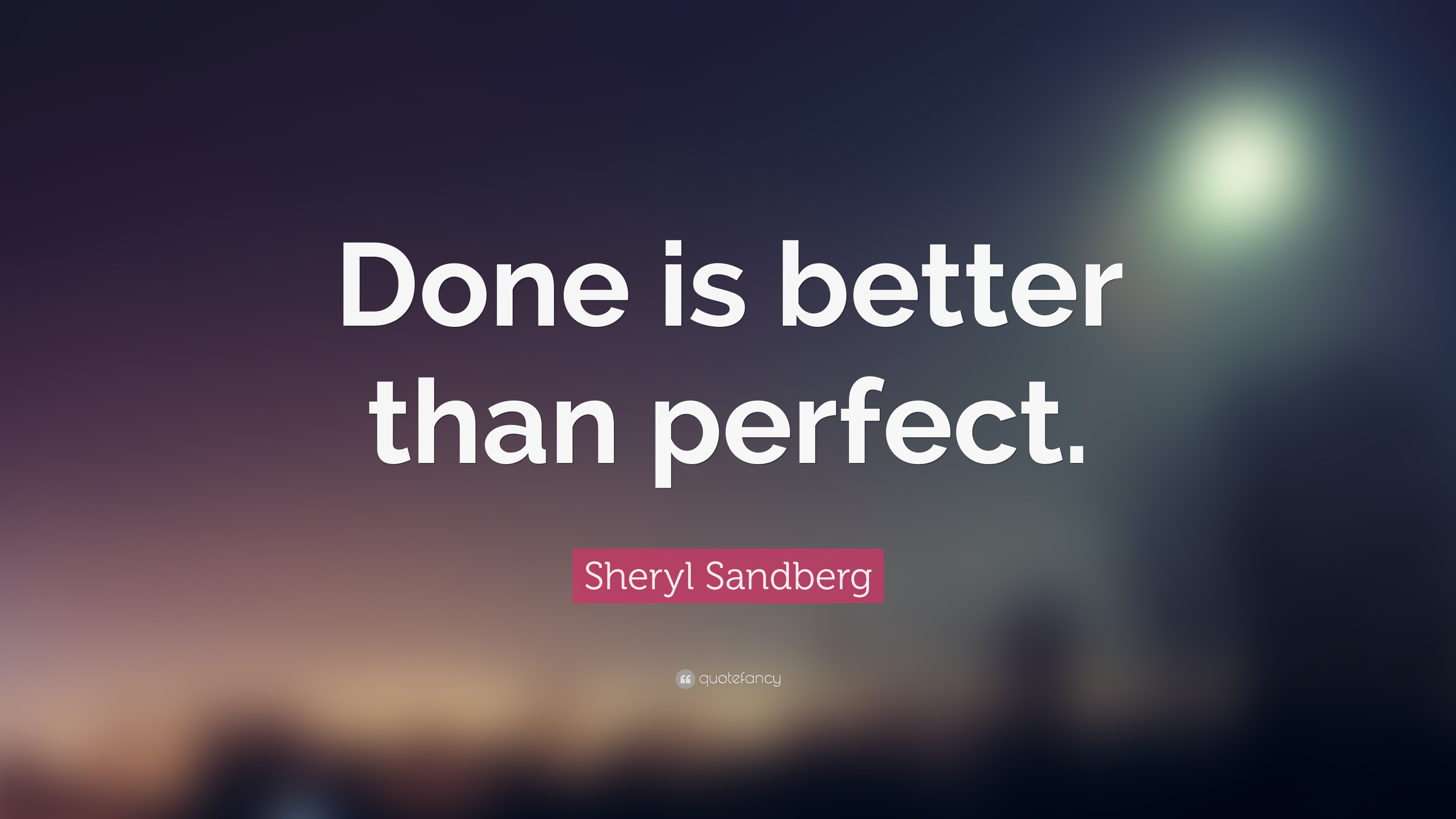 sheryl sandberg quote done is better than perfect 23 wallpapers quotefancy. Black Bedroom Furniture Sets. Home Design Ideas