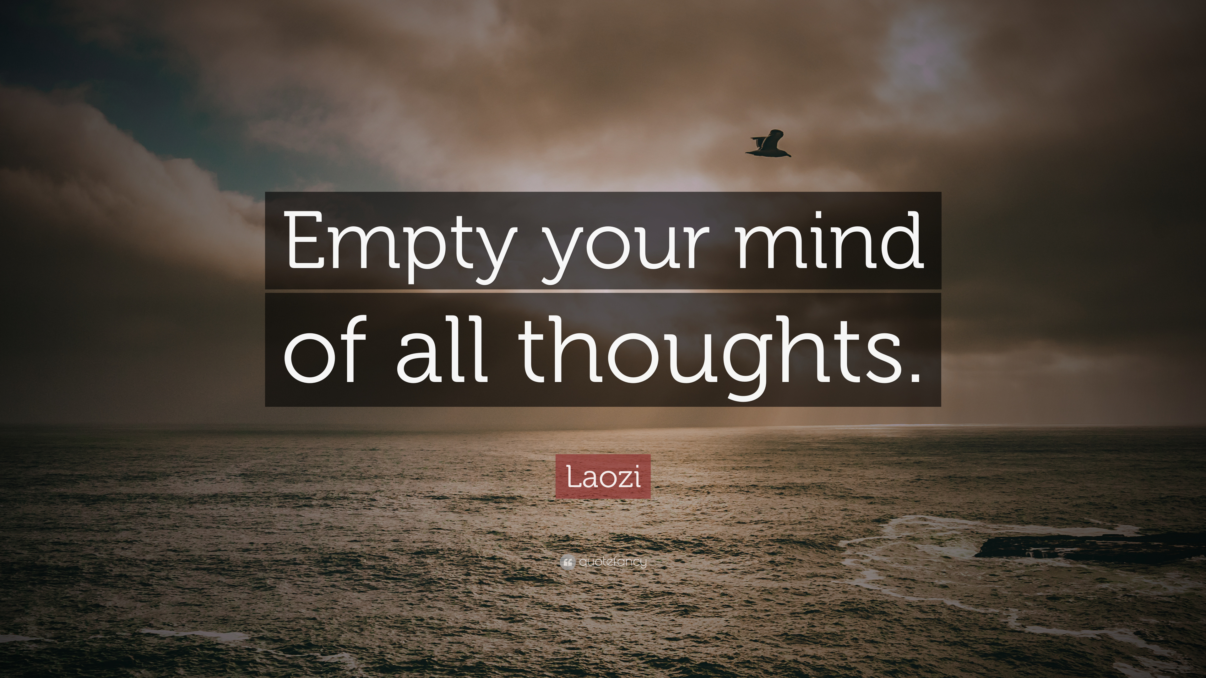 Laozi Quote Empty Your Mind Of All Thoughts 12 Wallpapers