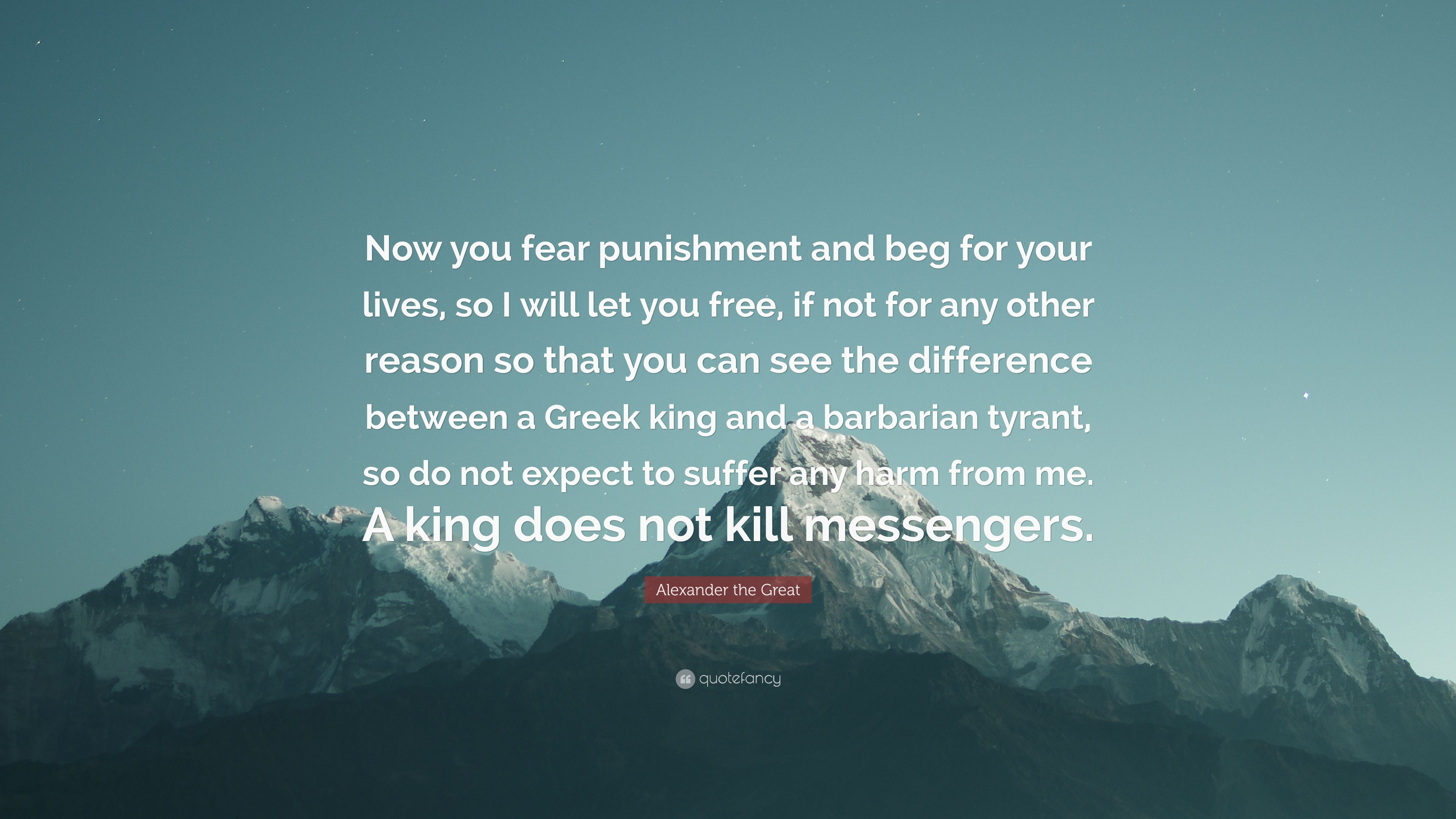 "Now You See Me Quotes Alexander The Great Quote ""Now You Fear Punishment And Beg For"