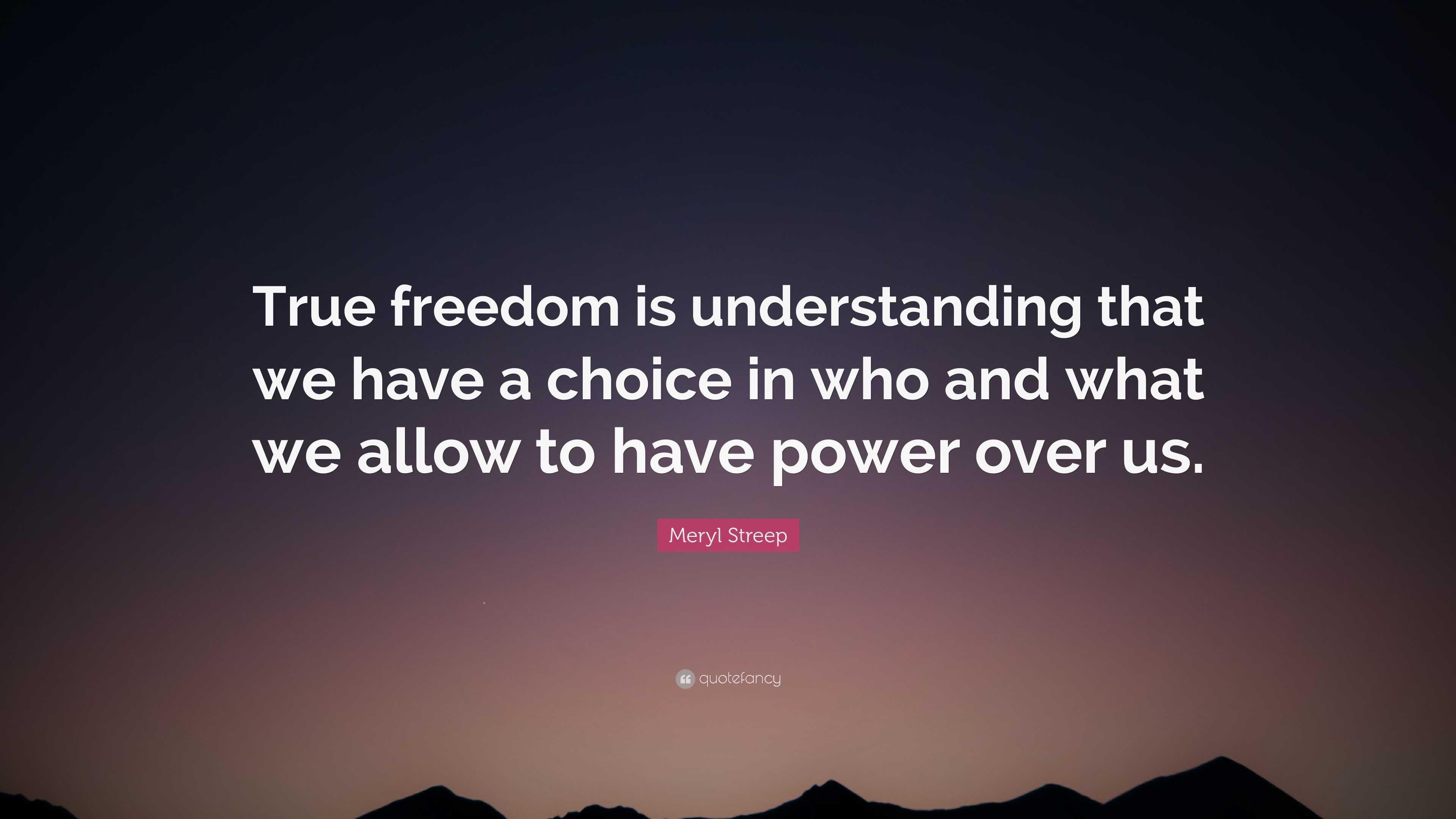 my understanding of freedom