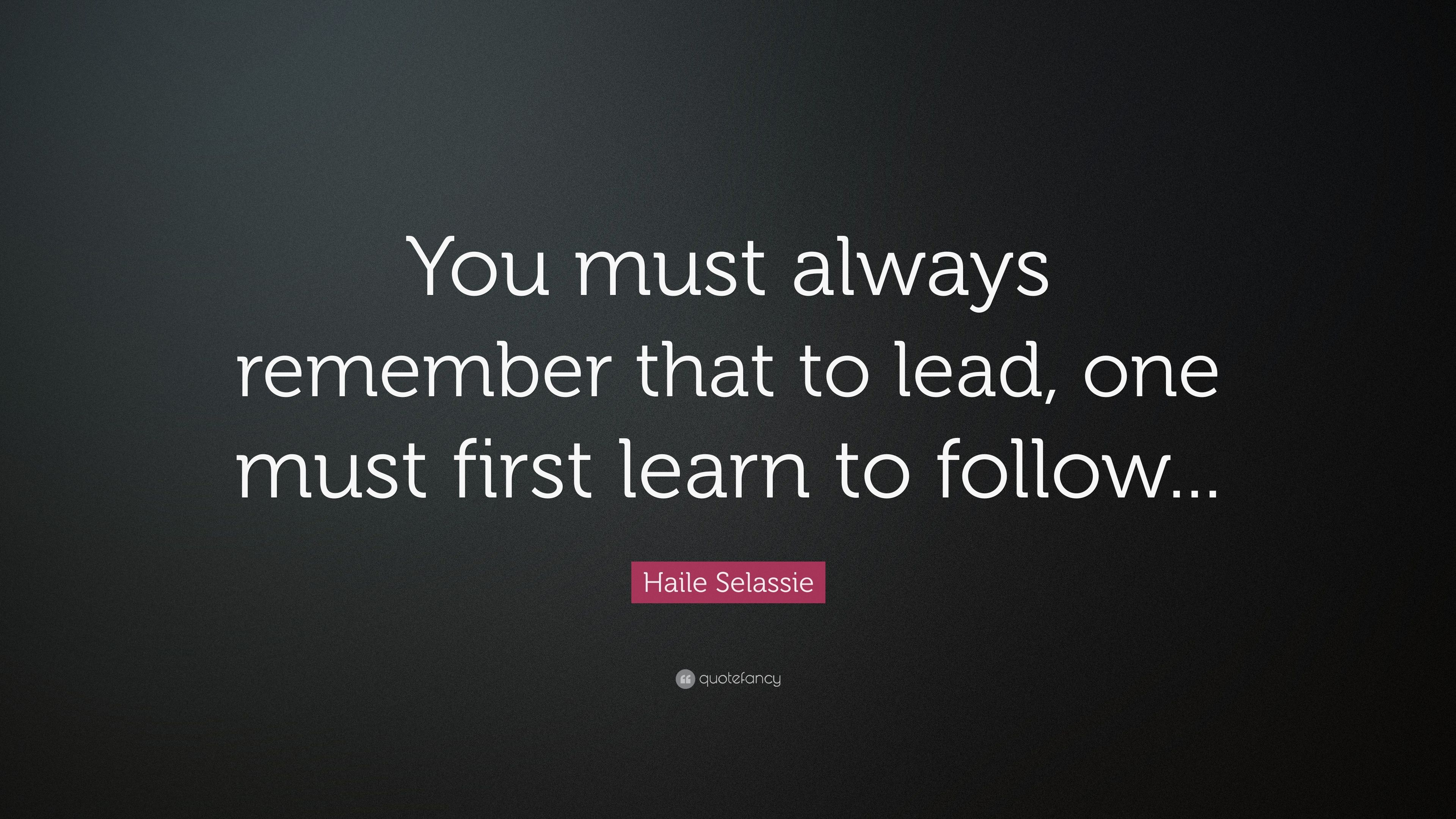 5 Good Reasons Why You Need to Follow Before You Can Lead ...