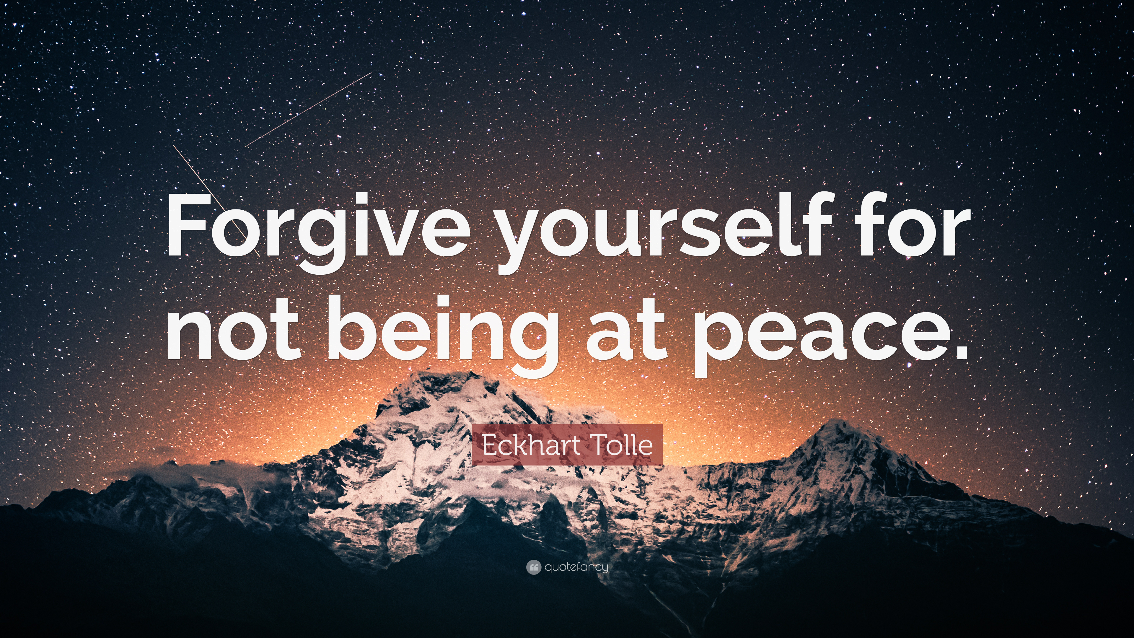 """Eckhart Tolle Quote: """"Forgive yourself for not being at peace."""" (10 wallpaper..."""