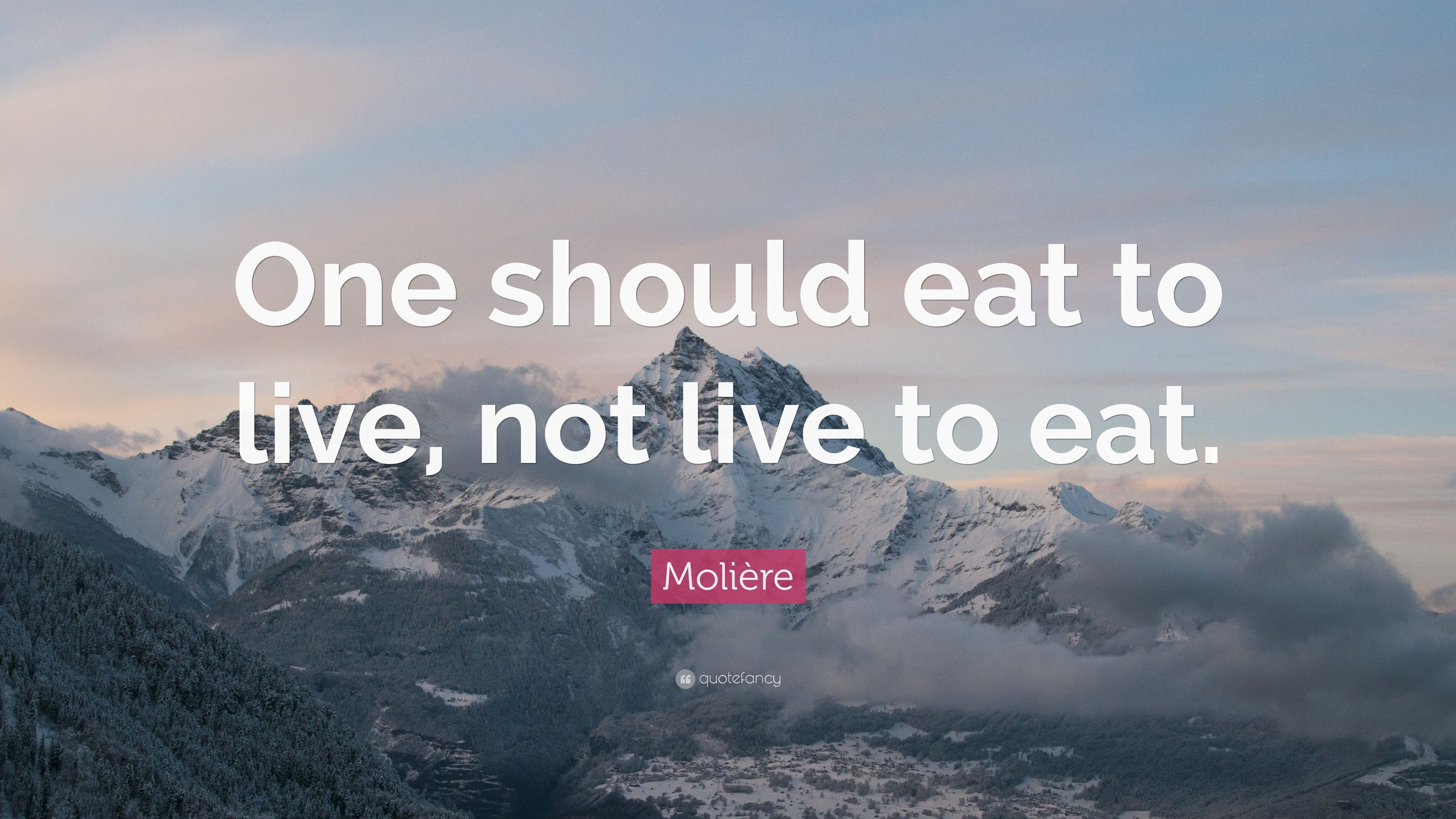eat to live not live to eat Yet, we do not live to eat we live to do a myriad things, with eating as, actually, being fairly low on the list having children, inventing, worshipping gods, and even sociopathic acts are all on people's list for their reasons to live.