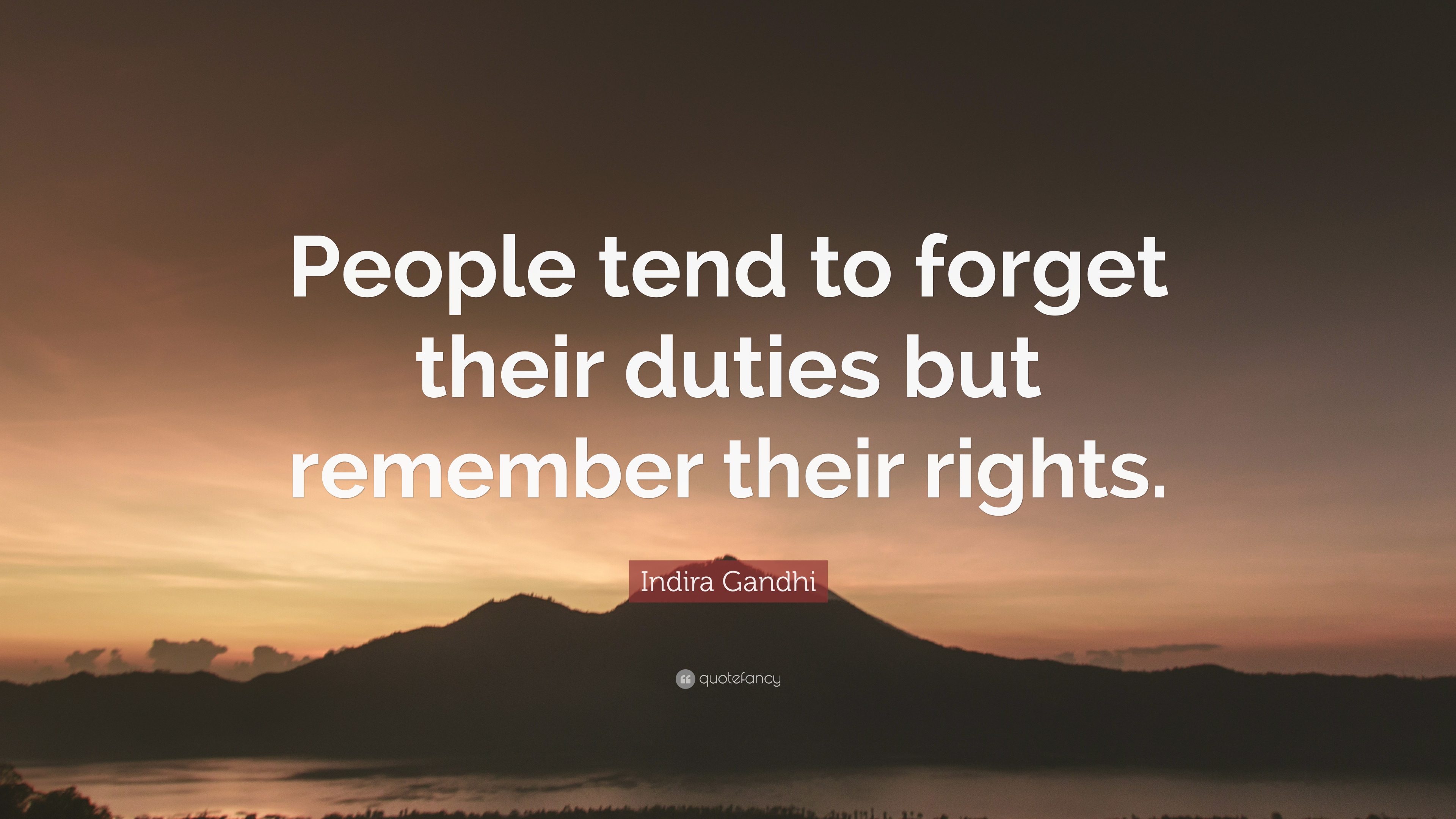 Indira gandhi quote people tend to forget their duties but indira gandhi quote people tend to forget their duties but remember their rights altavistaventures Images