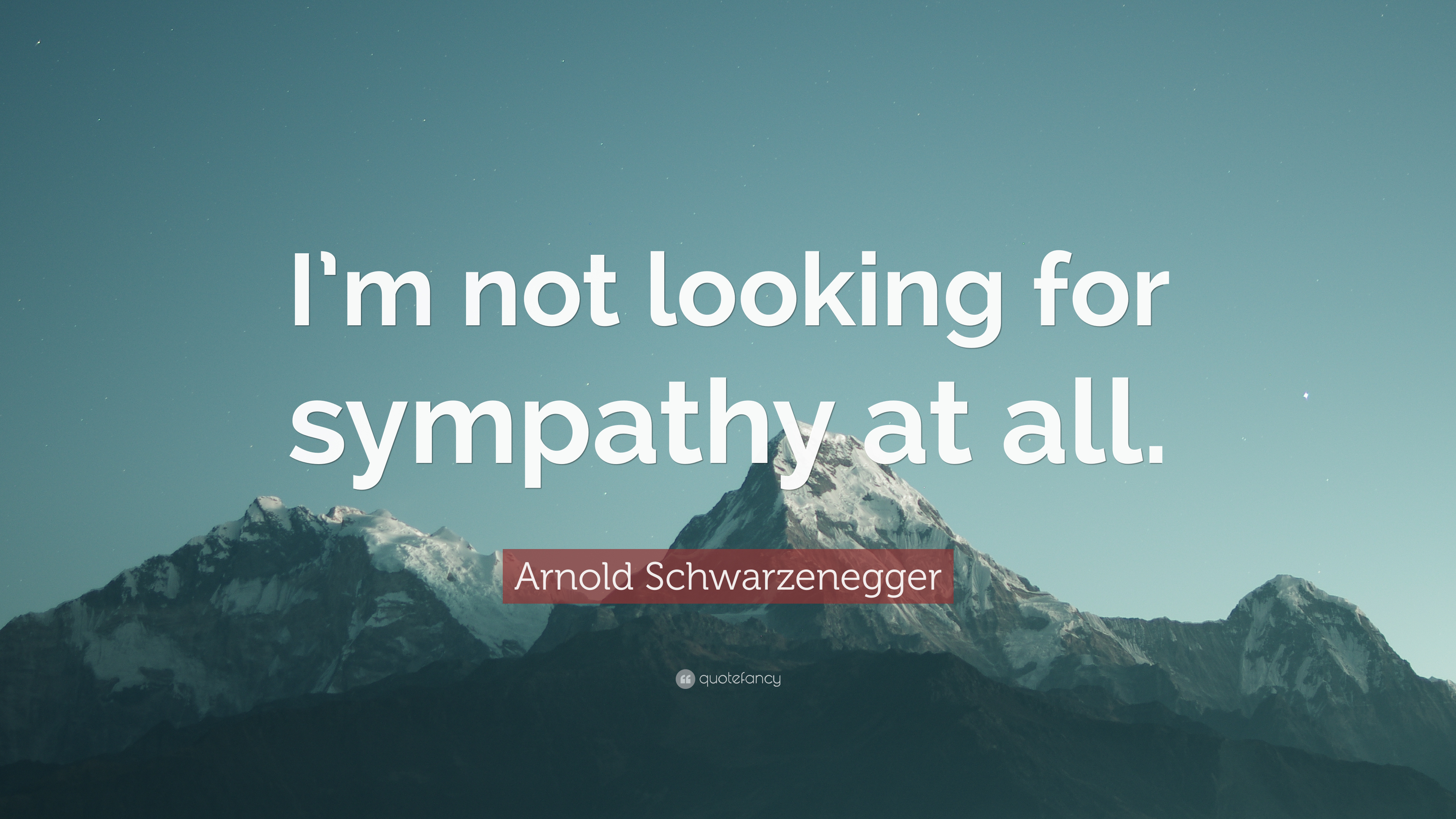 Arnold schwarzenegger quote im not looking for sympathy at all arnold schwarzenegger quote im not looking for sympathy at all thecheapjerseys Gallery
