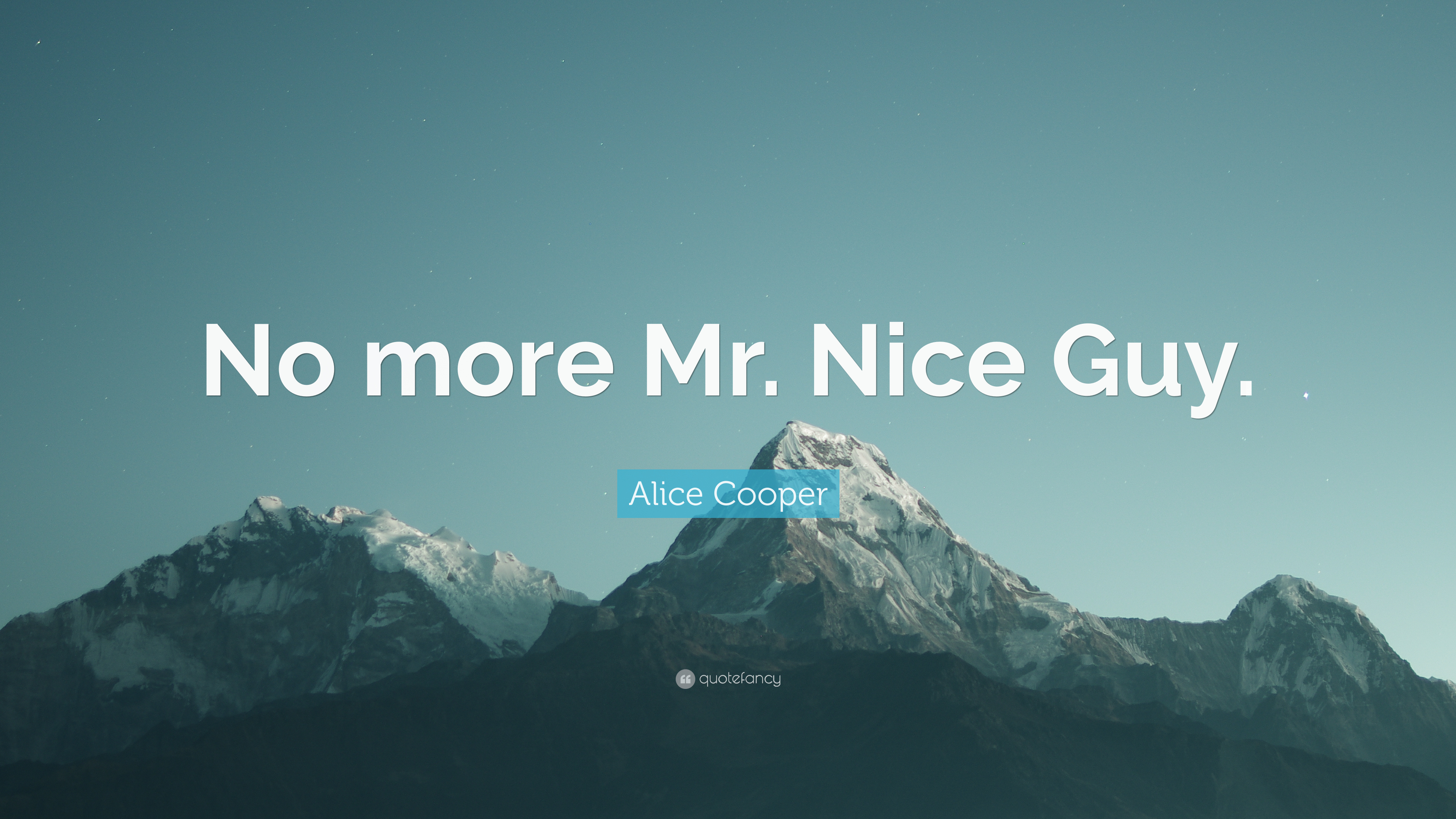 """Alice Cooper Quote: """"No More Mr. Nice Guy."""" (9 Wallpapers"""