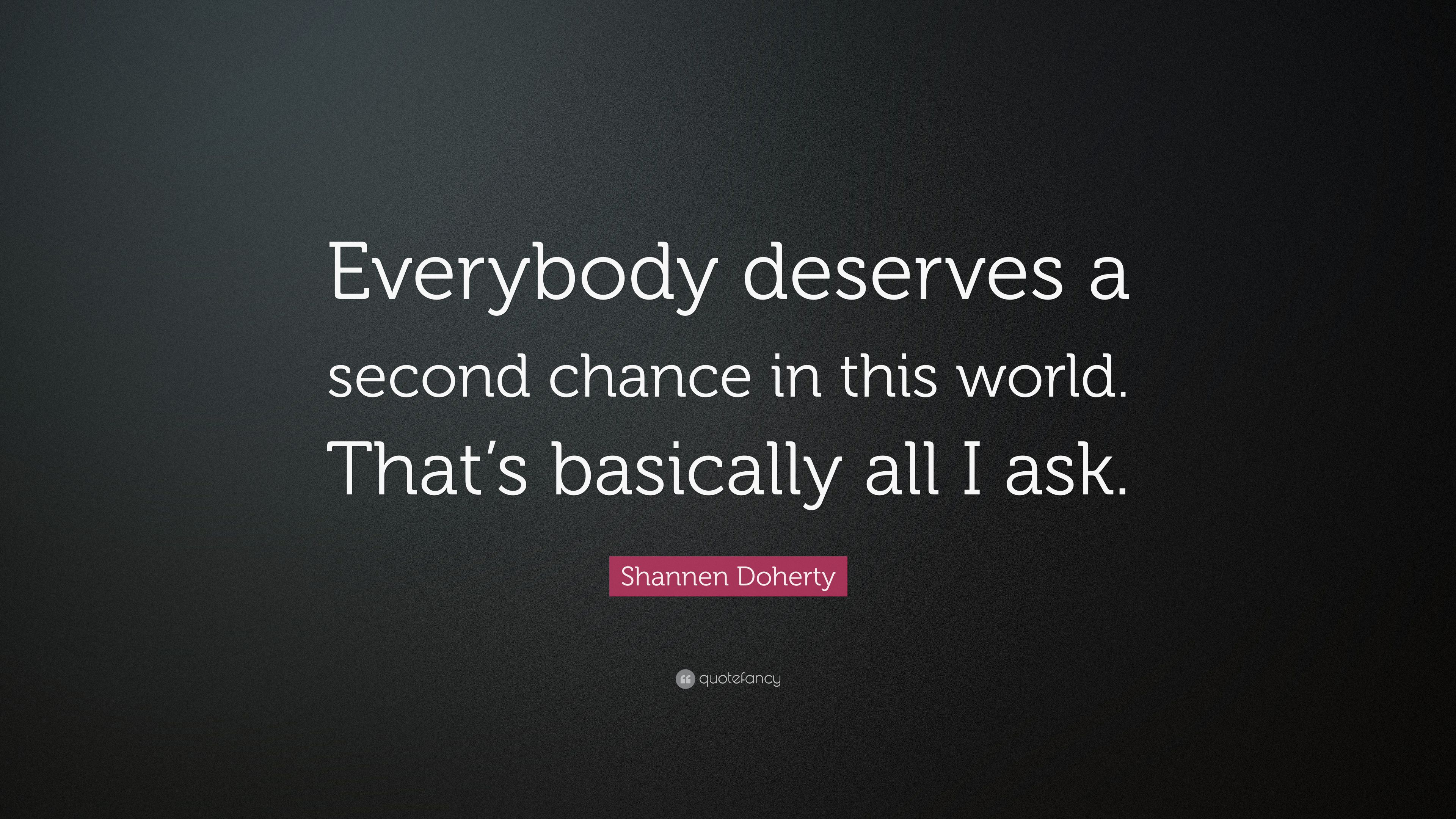 everyone deserves a second chance quote