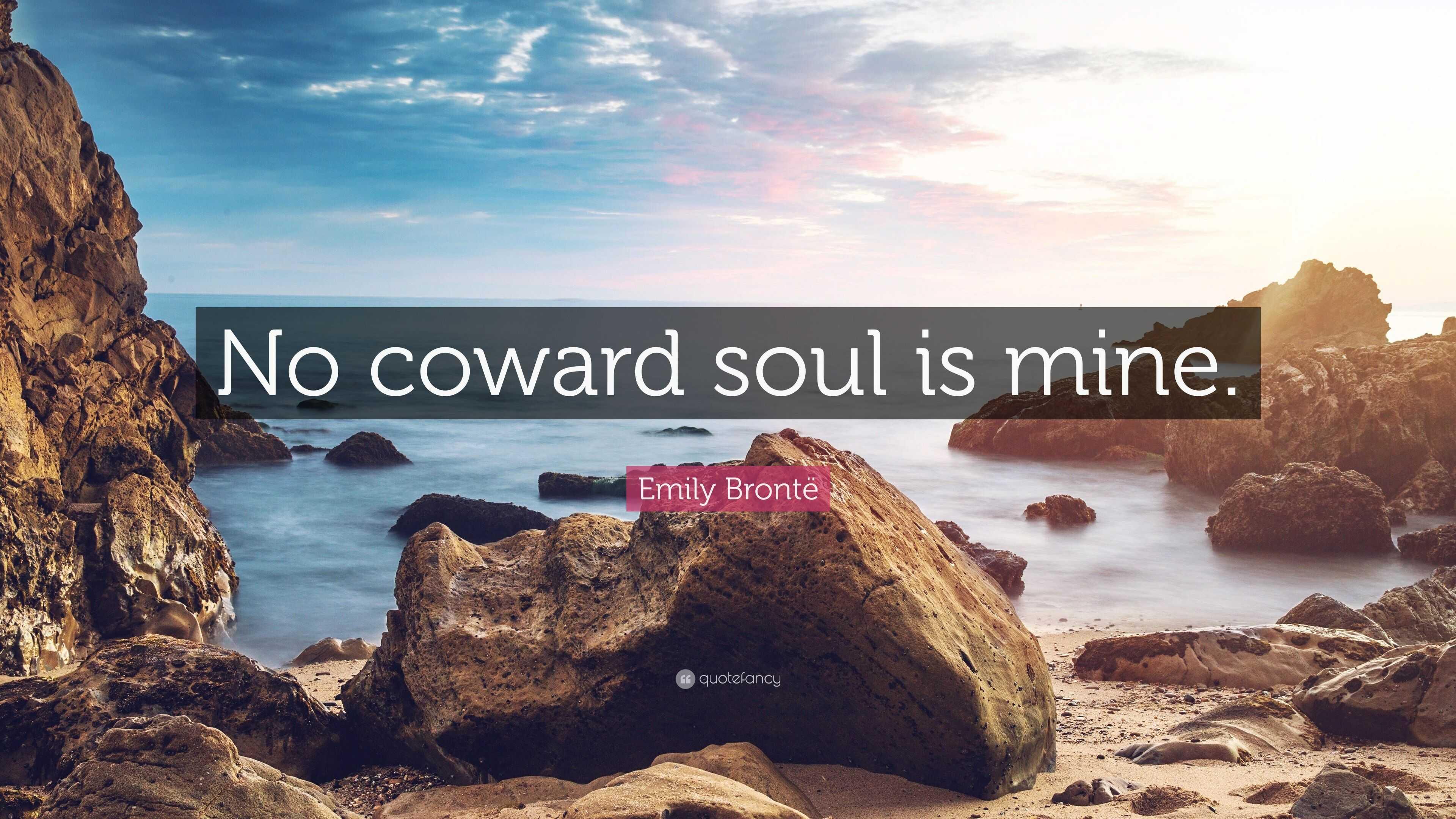 emily bronte no coward soul is mine