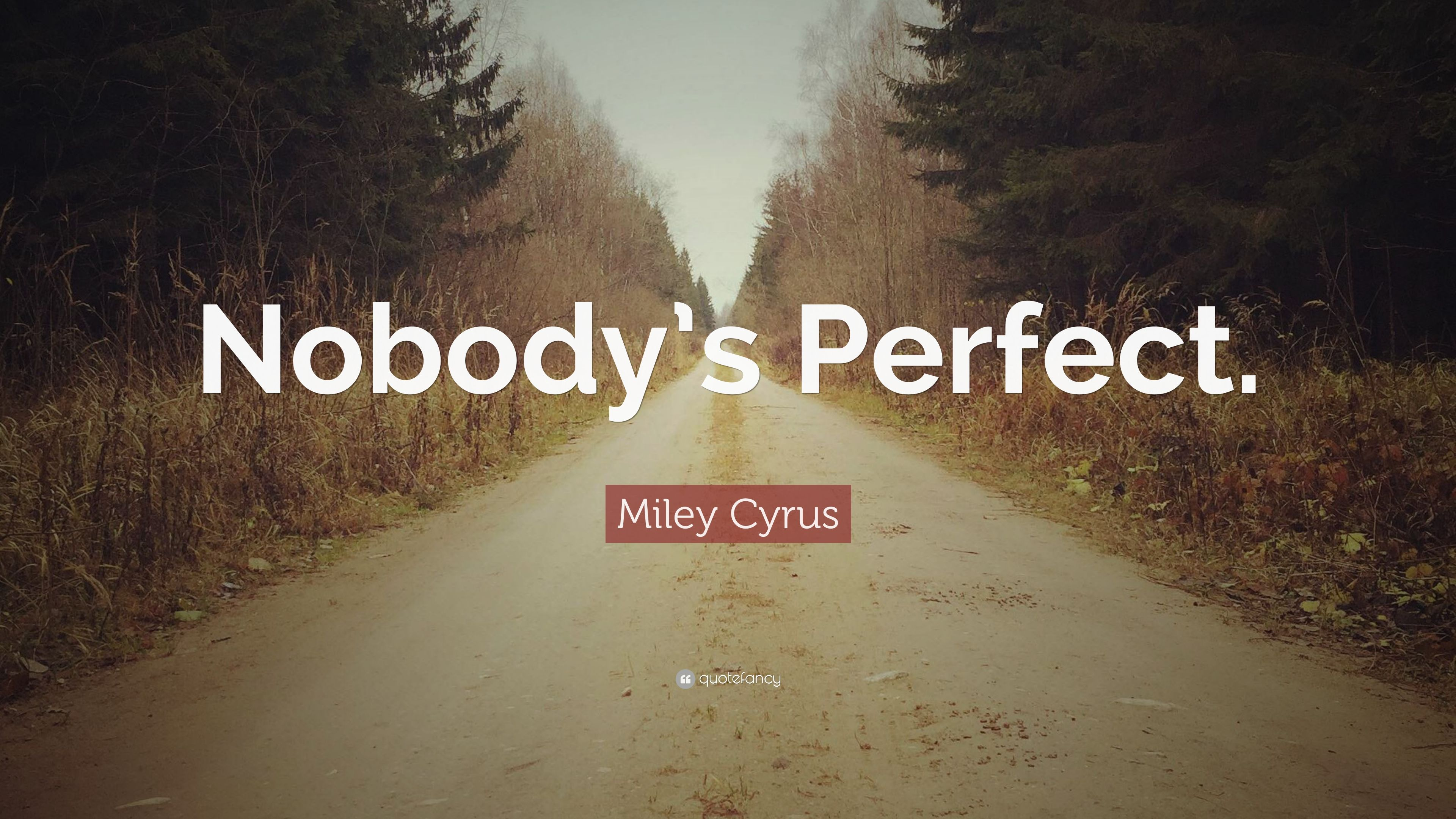 miley cyrus quote nobody s perfect 12 wallpapers quotefancy. Black Bedroom Furniture Sets. Home Design Ideas