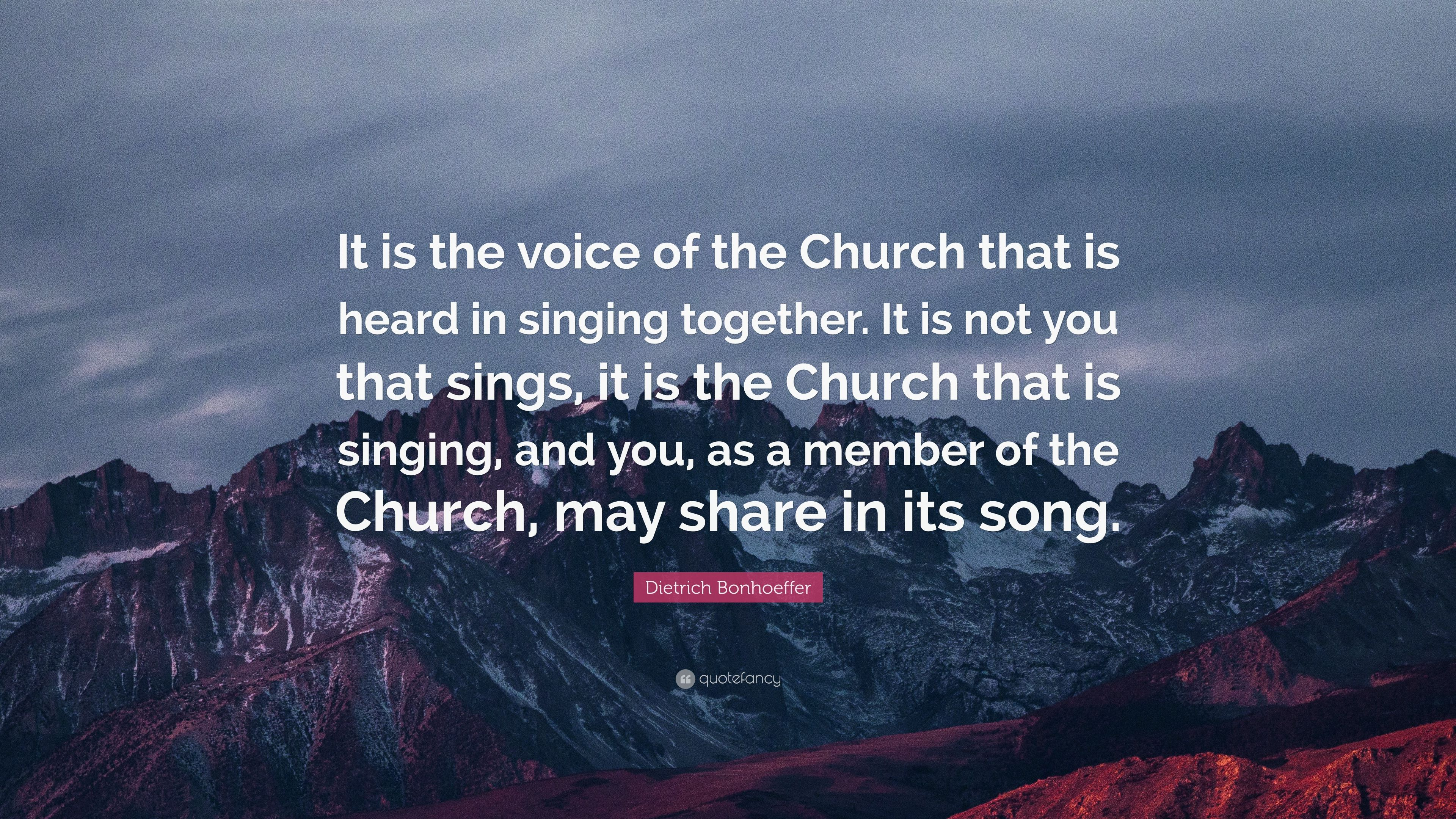 """Dietrich Bonhoeffer Quote: """"It Is The Voice Of The Church"""