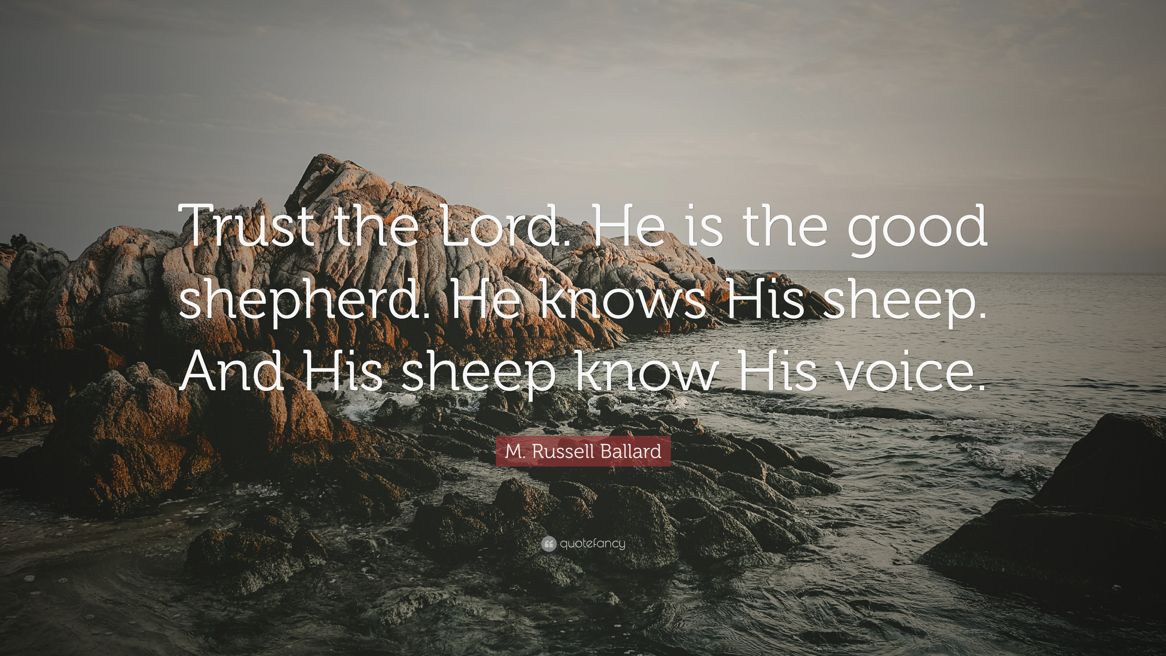 """M  Russell Ballard Quote: """"Trust the Lord  He is the good"""