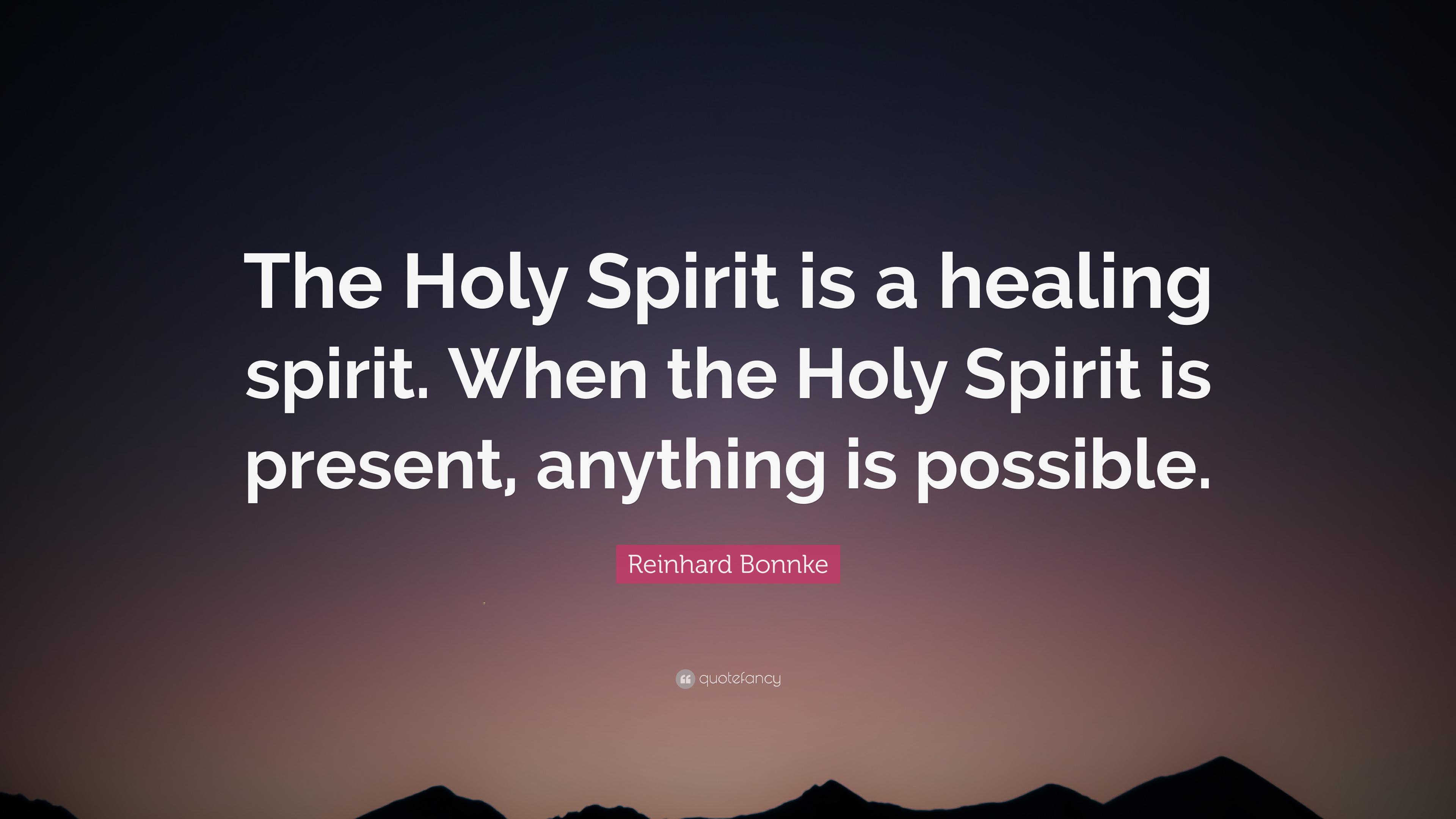 Quotes About The Holy Spirit Quotes About The Holy Spirit Magnificent 18 Beautiful Quotes About
