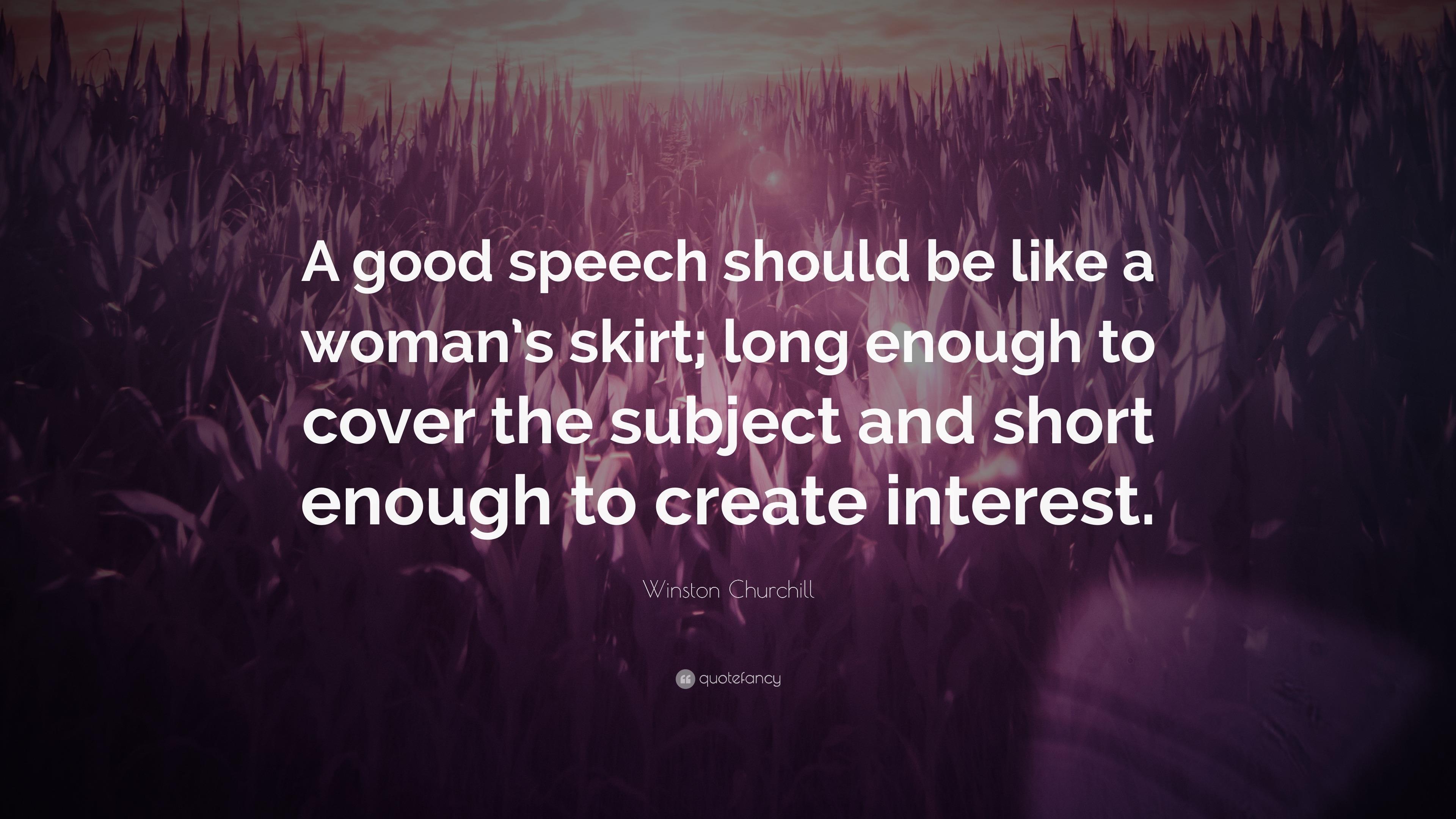 winston churchill quote   u201ca good speech should be like a