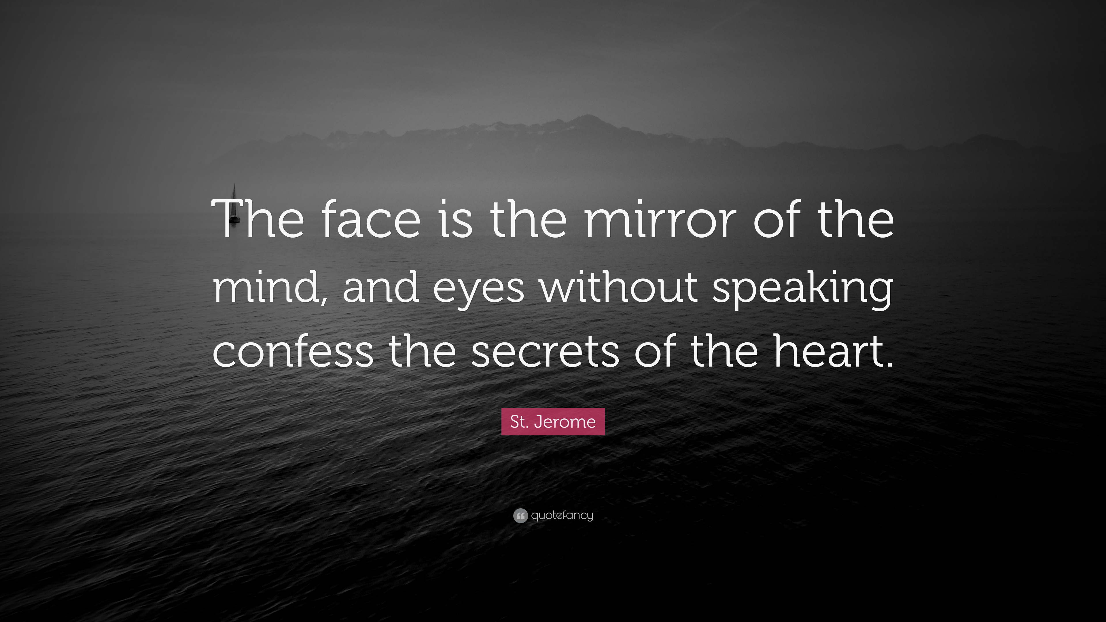 the face is the mirror of the mind