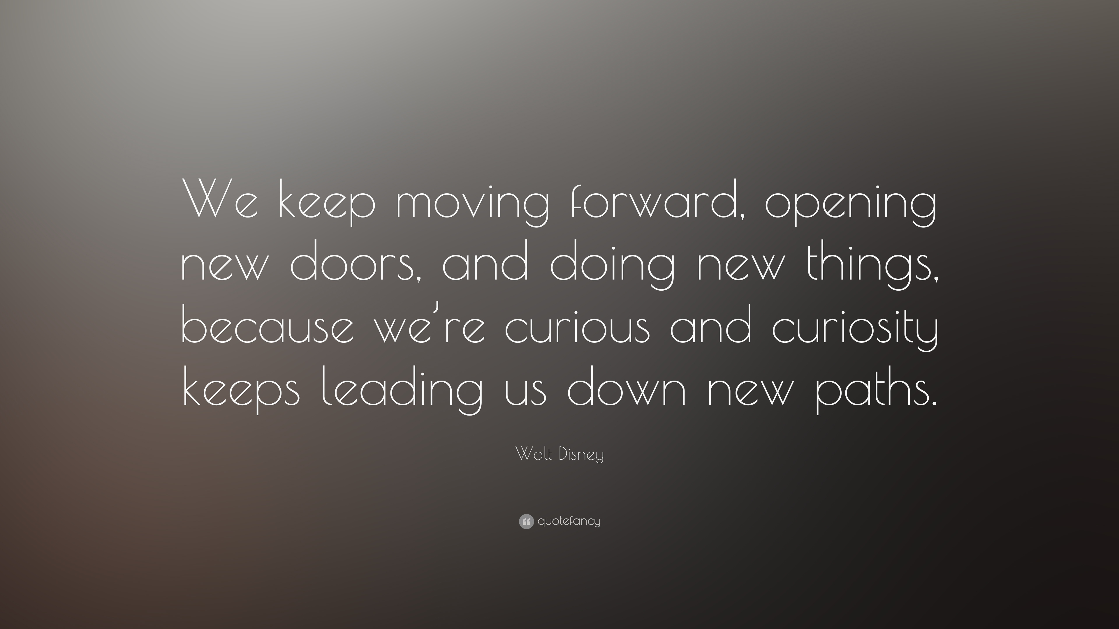 All About Moving Forward Quotes 357 Quotes Goodreads Kidskunstfo