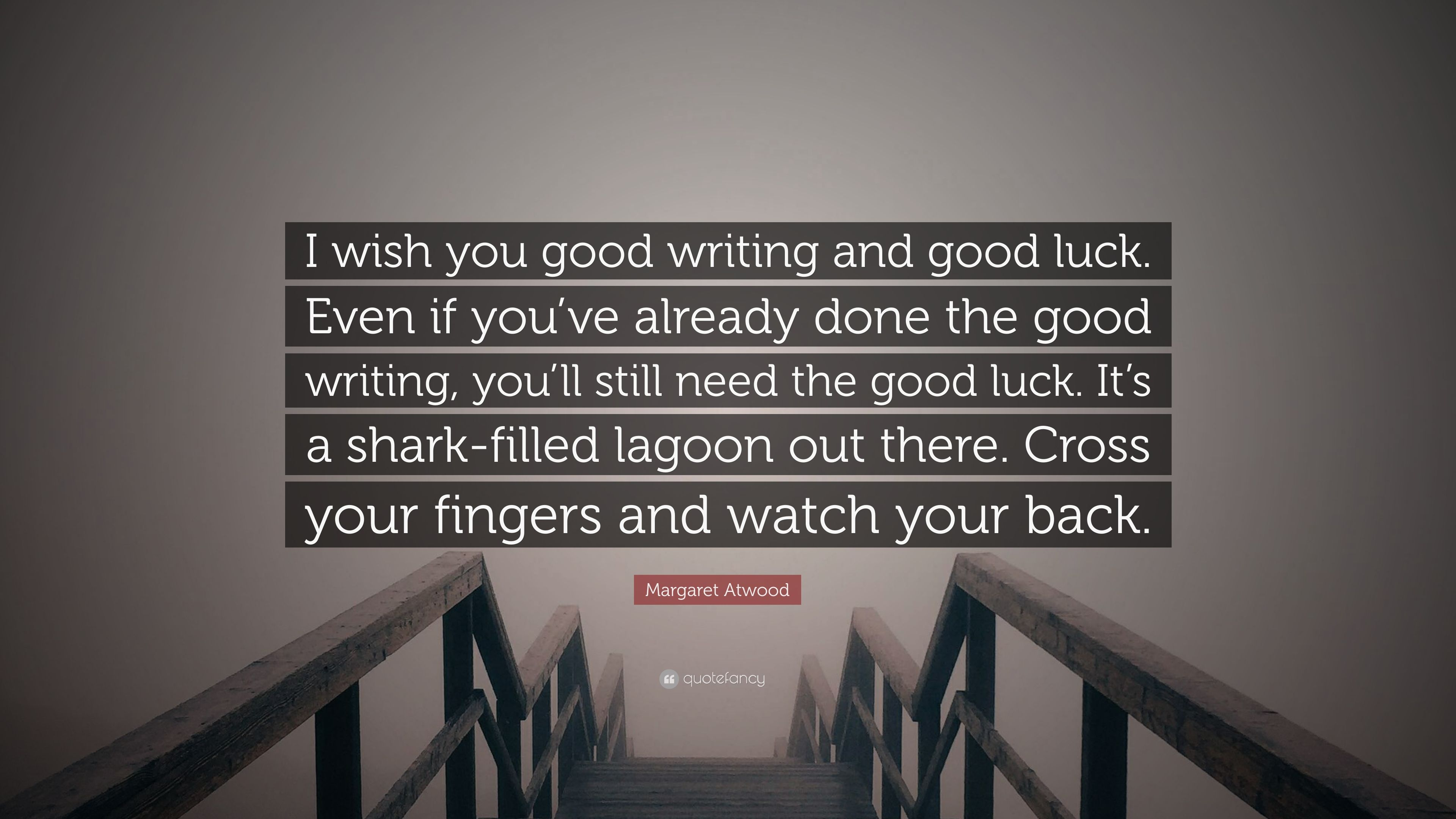 Image result for writing luck quote