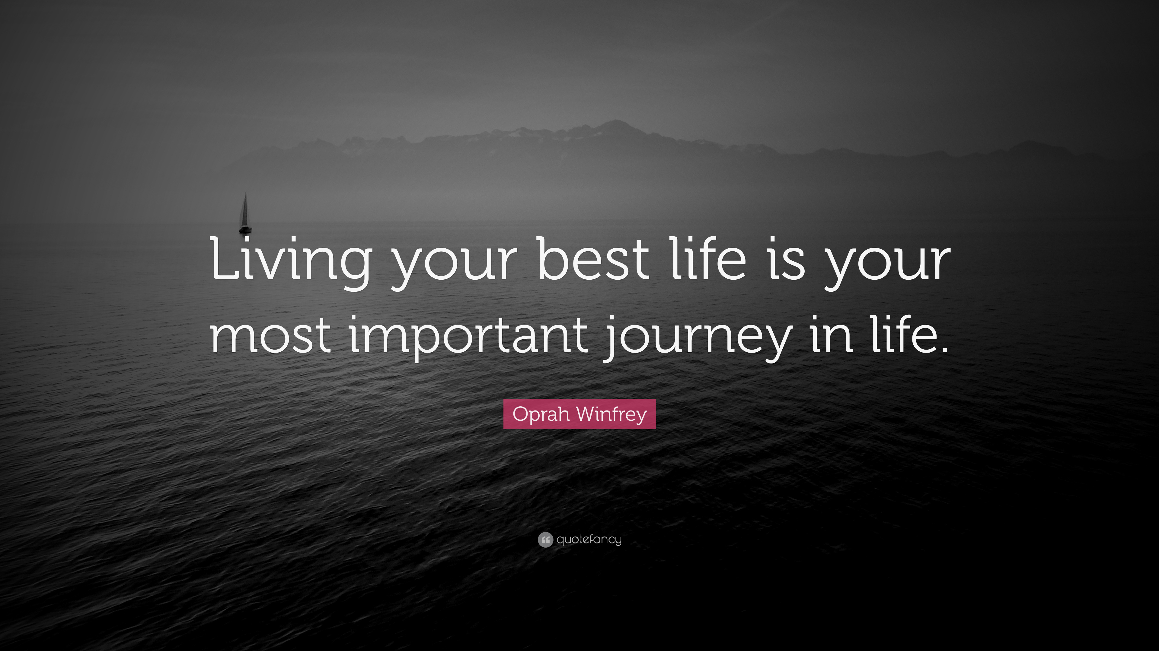 "Oprah Winfrey Quote: ""Living your best life is your most ..."