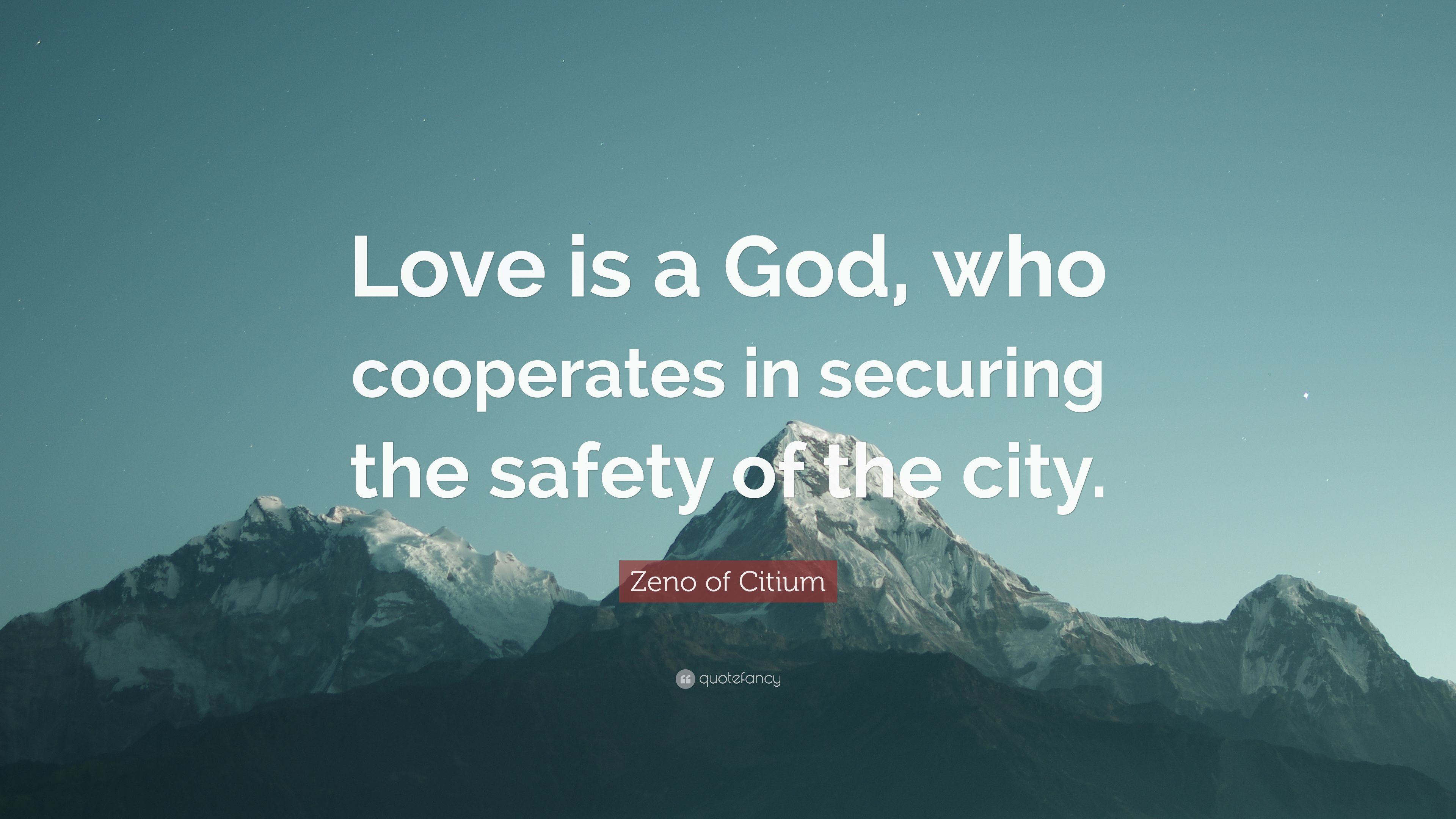 """Zeno Of Citium Quote: """"Love Is A God, Who Cooperates In"""