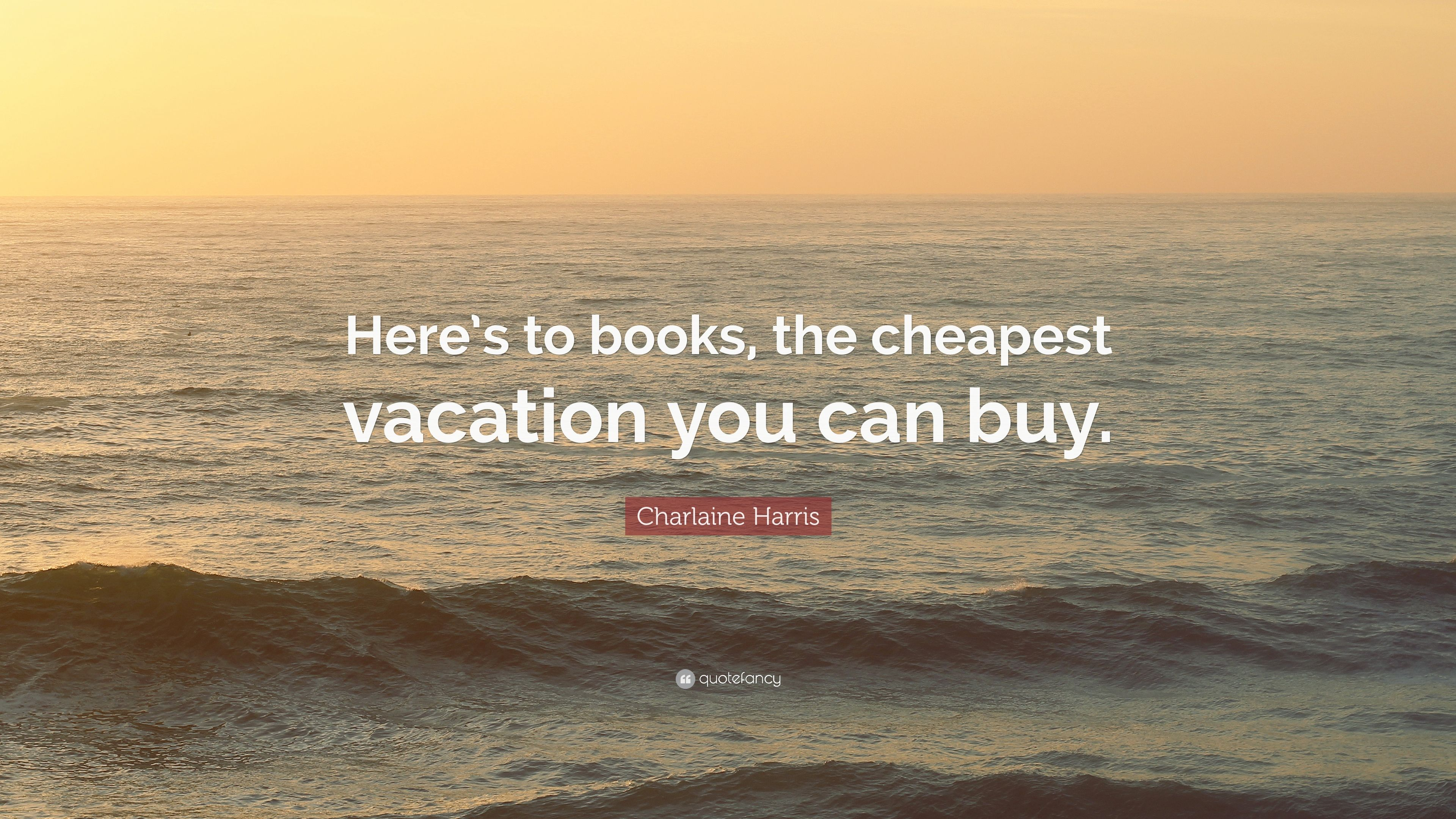 Image result for books are the cheapest vacation