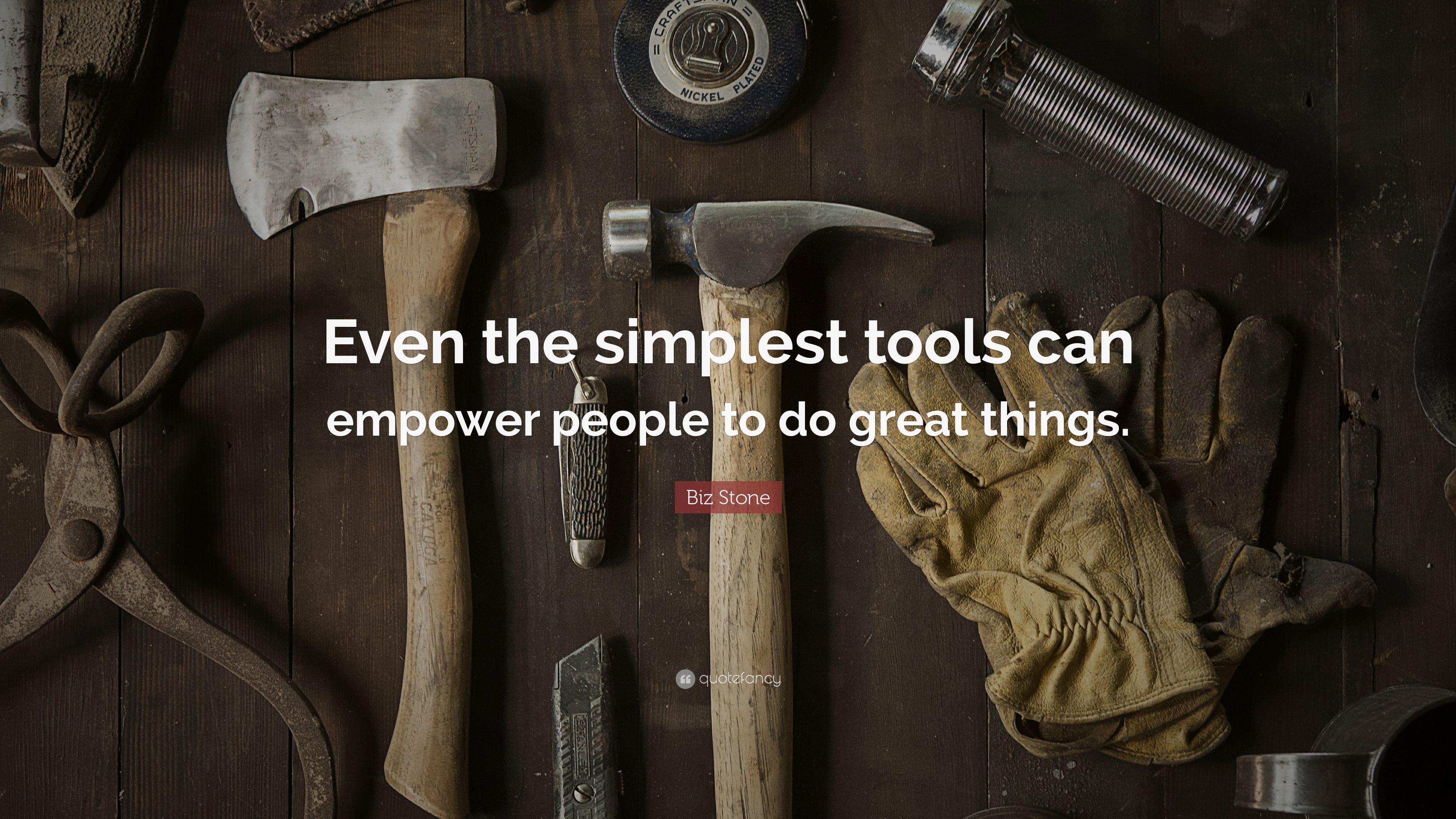 Biz Stone Quote: U201cEven The Simplest Tools Can Empower People To Do Great  Things