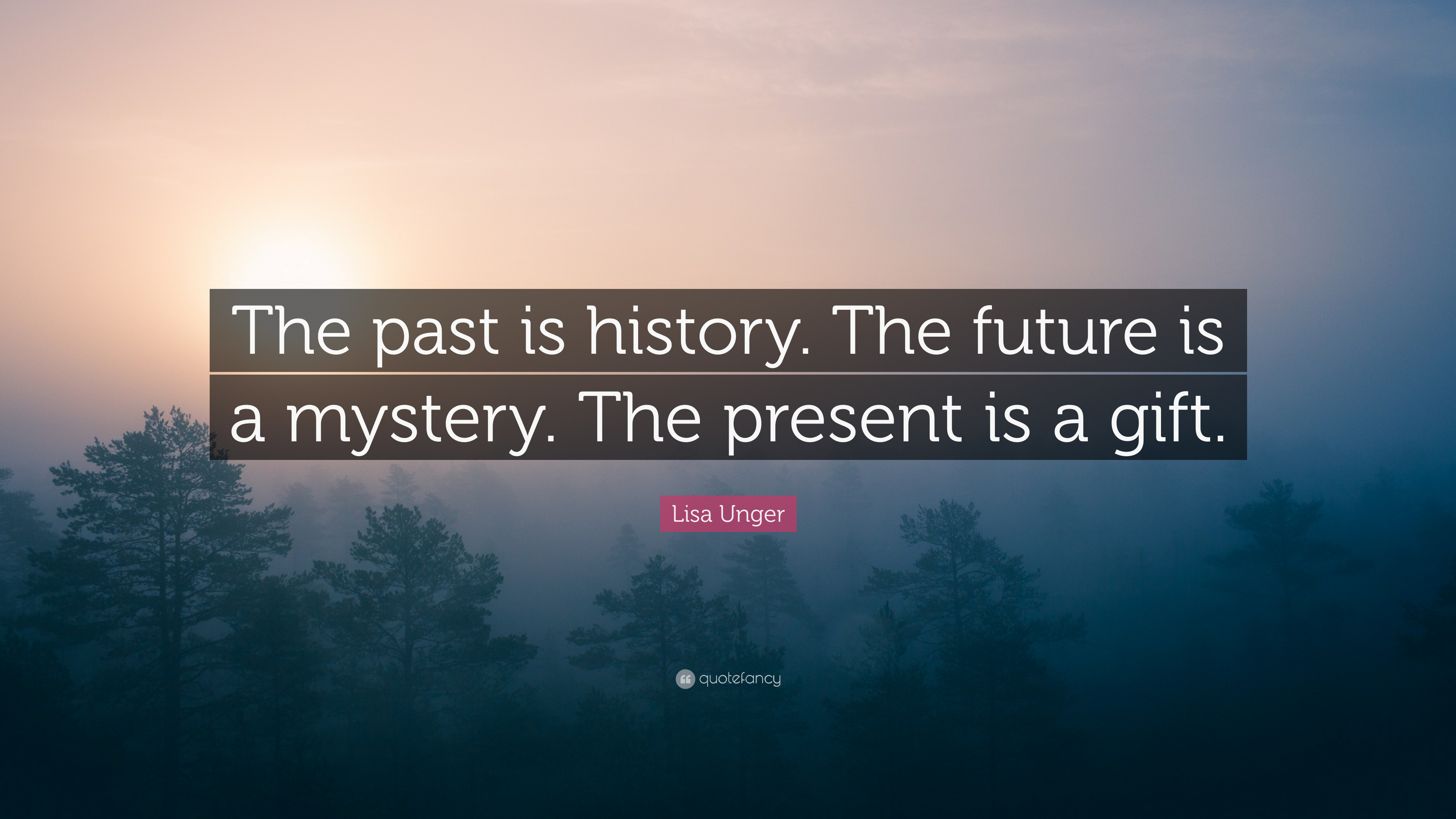 Image result for history future quotes landscape