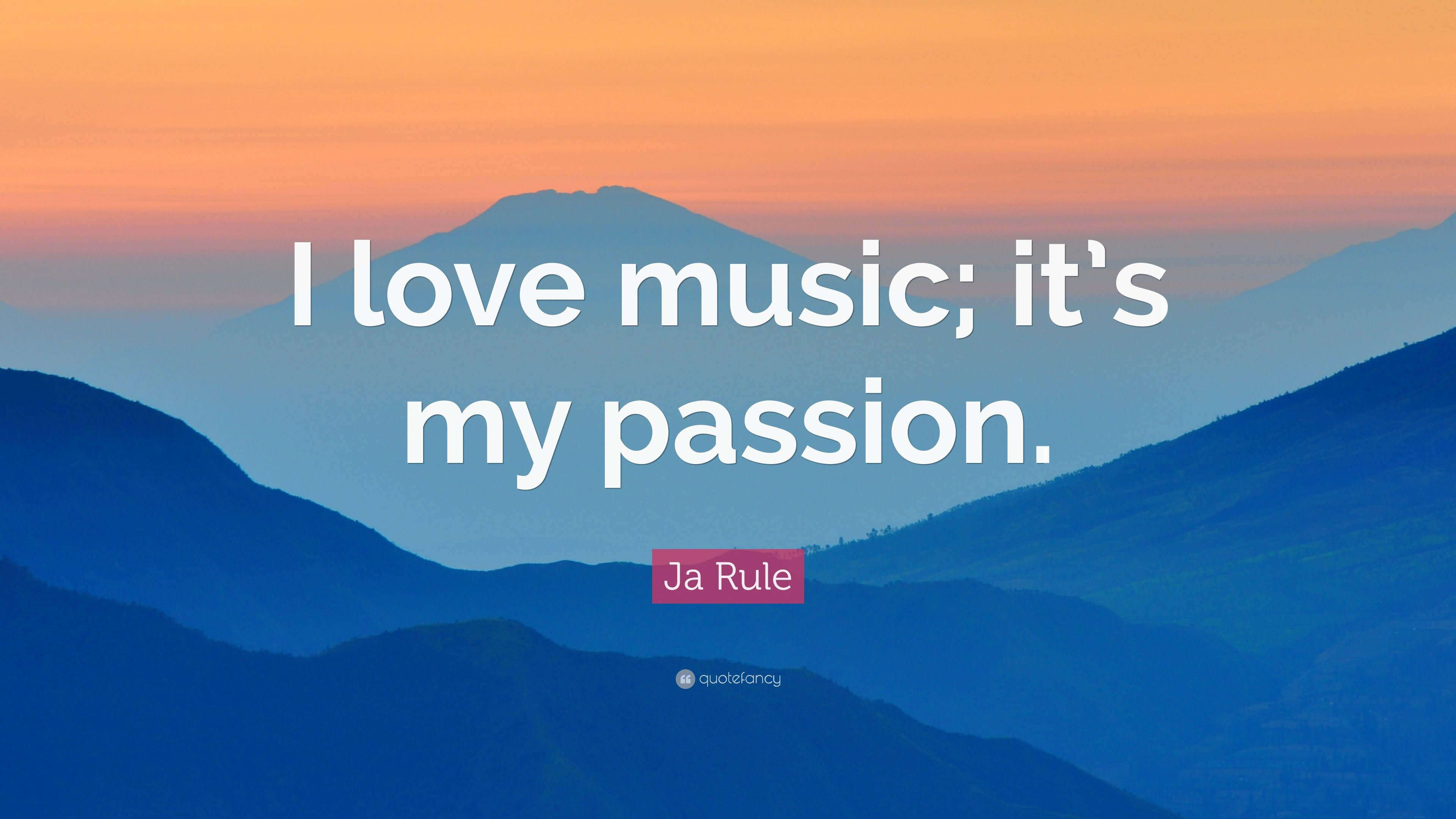 """Ja Rule Love Quotes Classy ja rule quote: """"i love music; it's my passion."""" (9 wallpapers"""