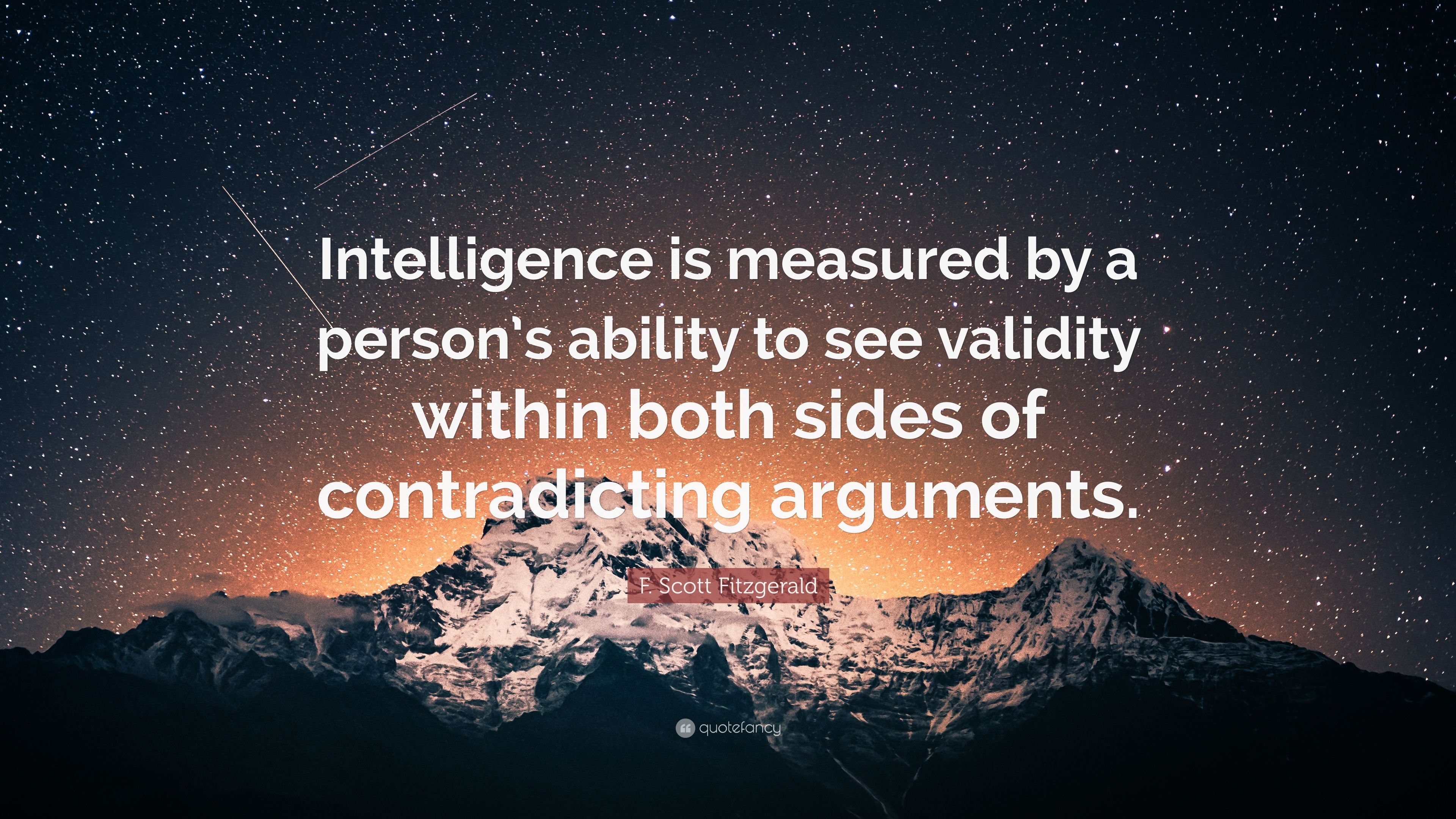 "F. Scott Fitzgerald Quote: ""Intelligence Is Measured By A"