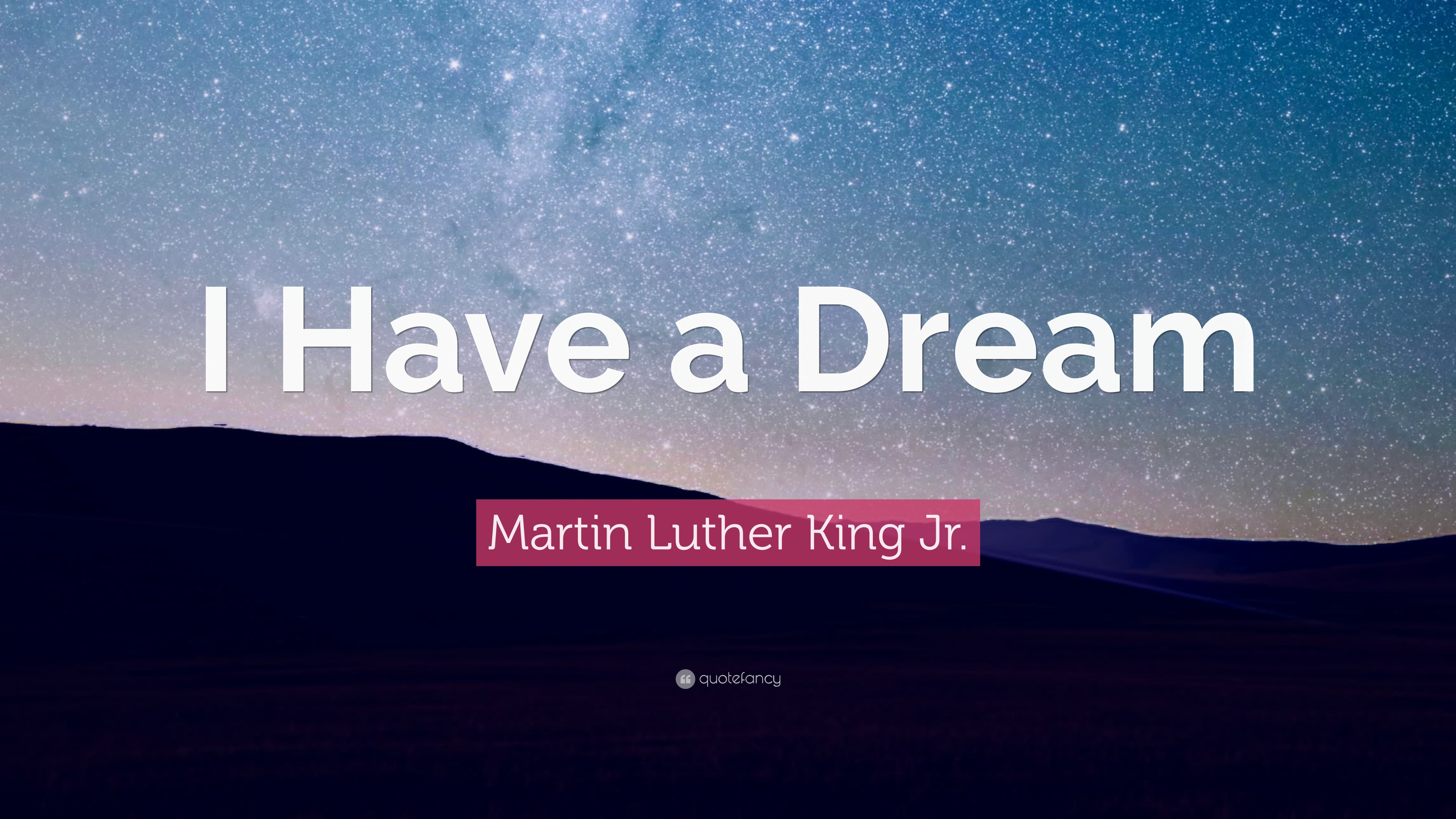 Martin Luther King Jr. Quote: I Have a Dream