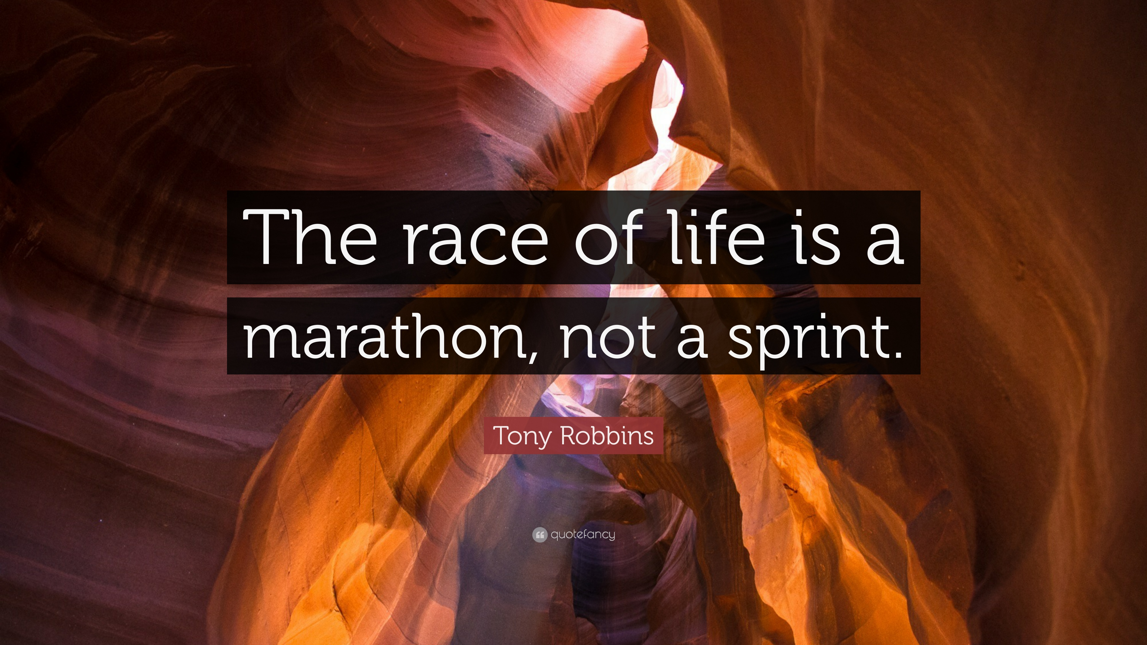 Tony Robbins Quote The Race Of Life Is A Marathon Not A Sprint