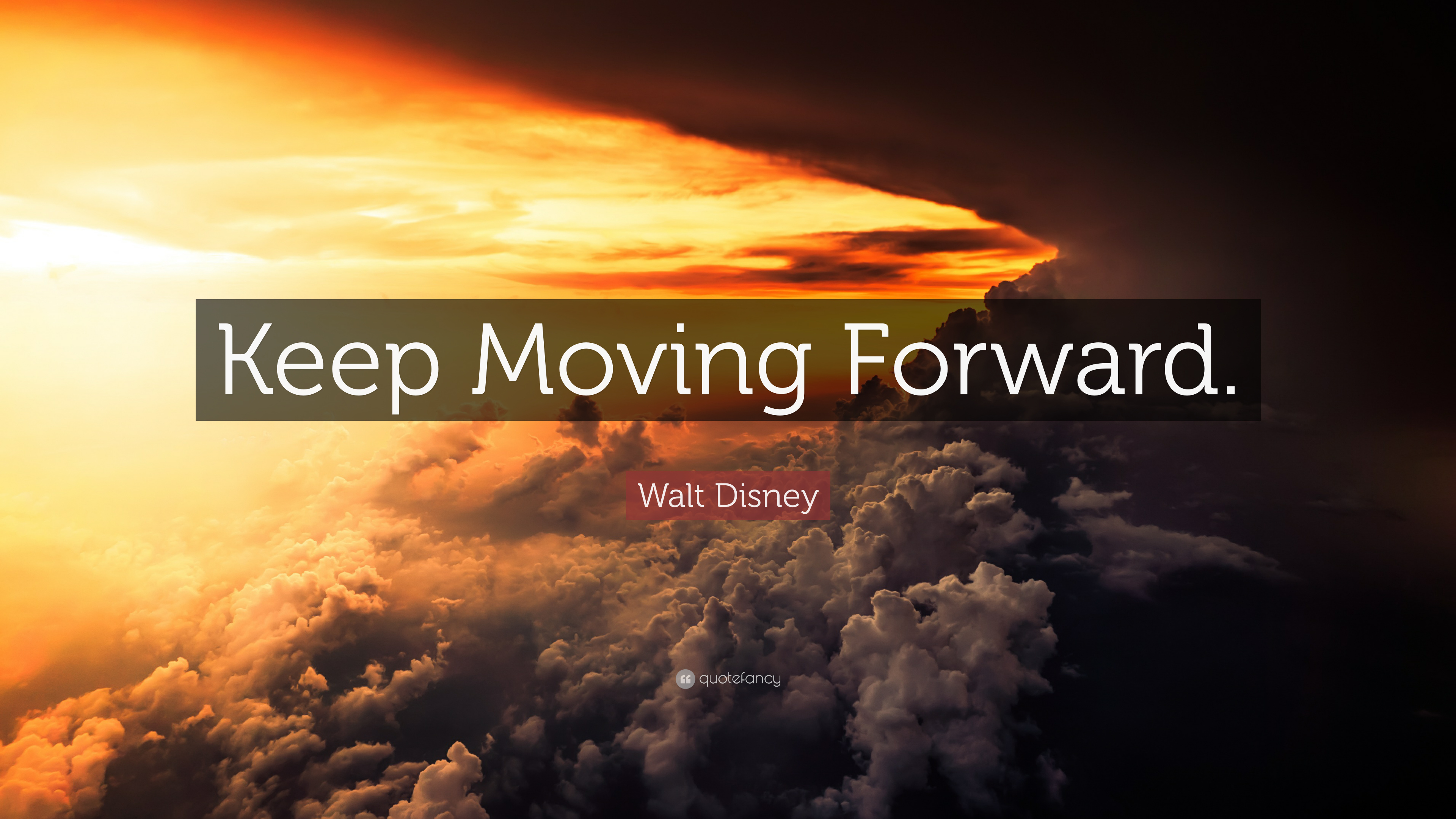 """Walt Disney Quote: """"Keep Moving Forward."""" (10 wallpapers ..."""