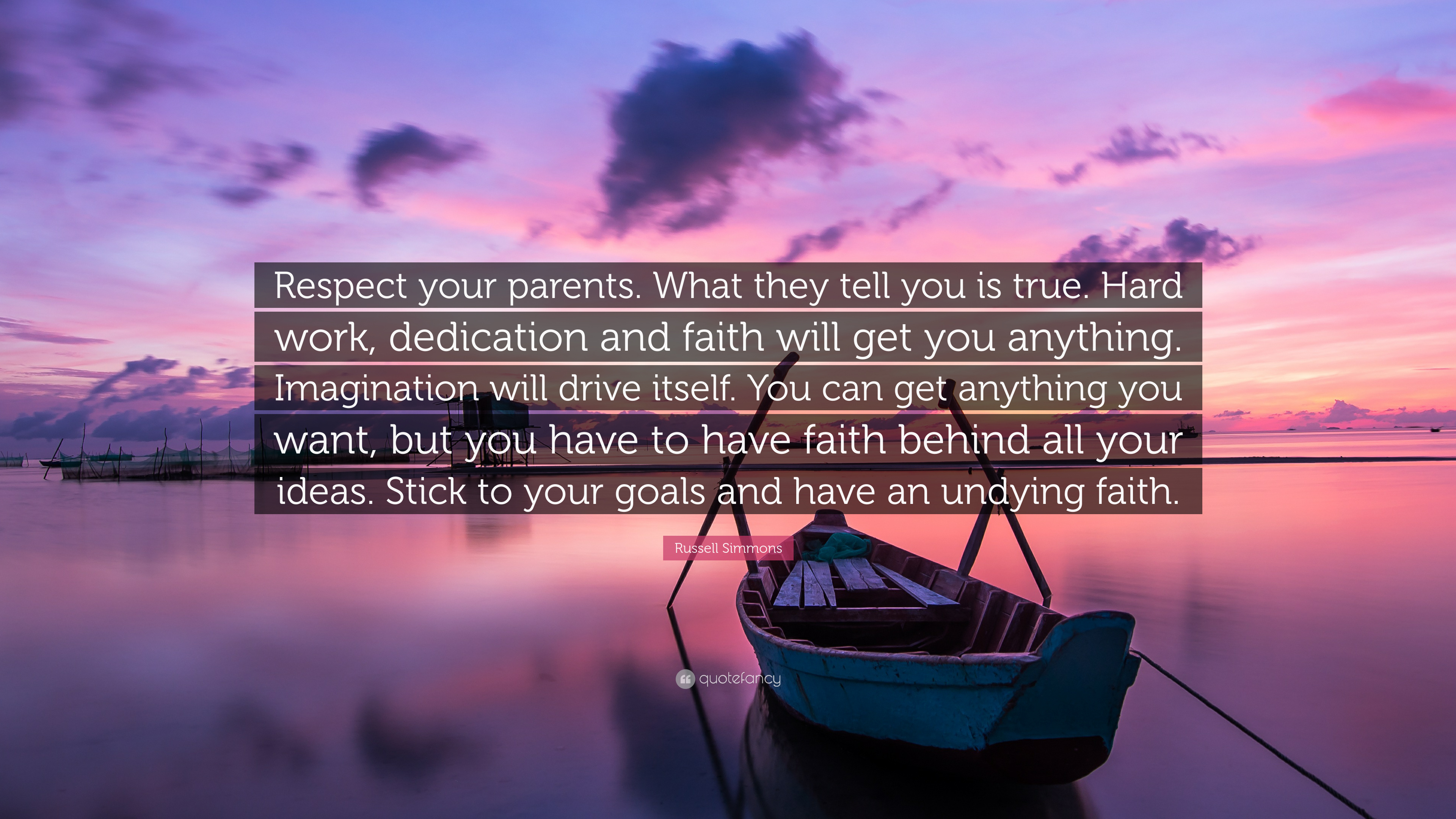 Russell Simmons Quote Respect Your Parents What They Tell You Is