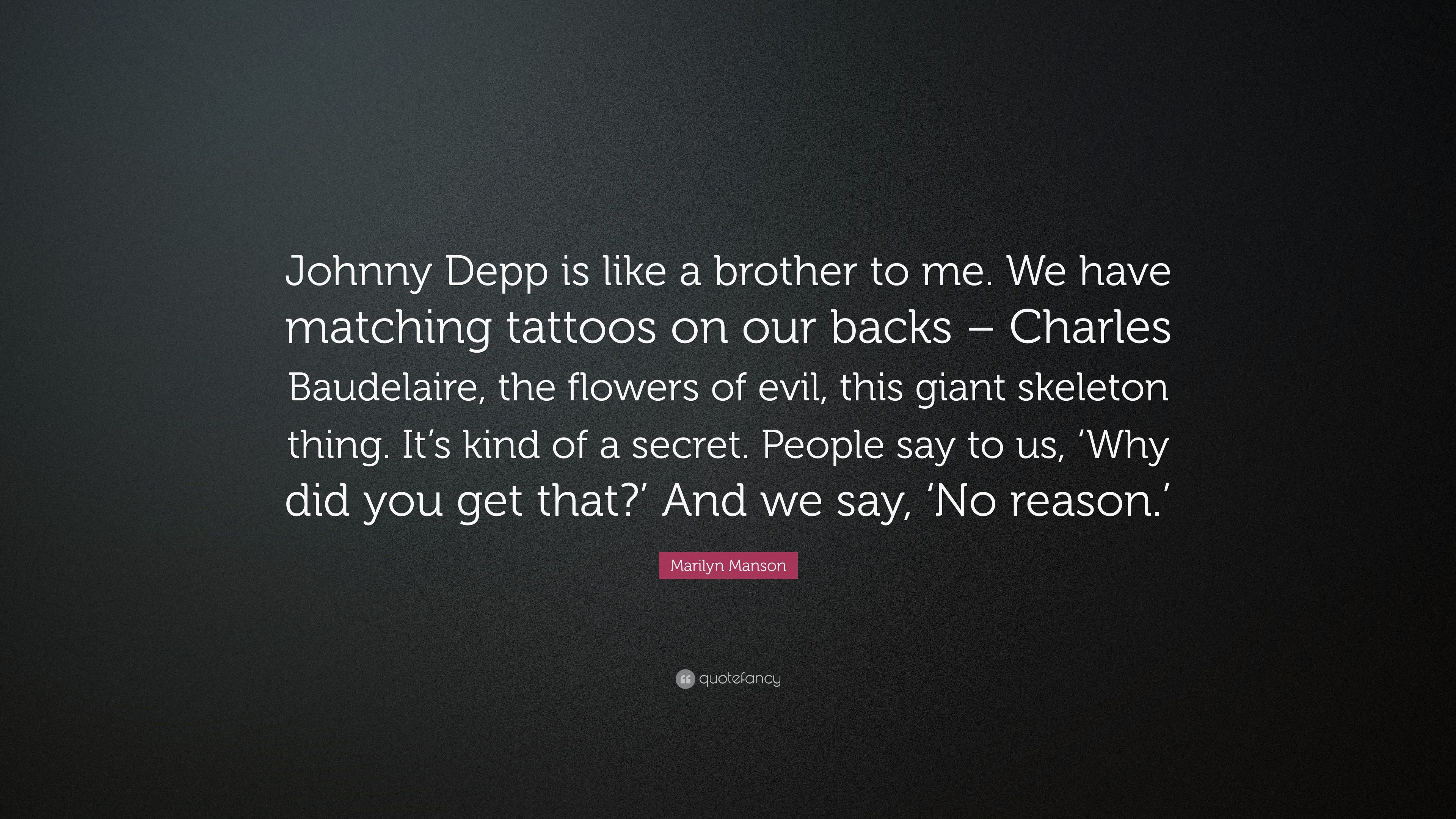Marilyn Manson Quote Johnny Depp Is Like A Brother To Me We Have