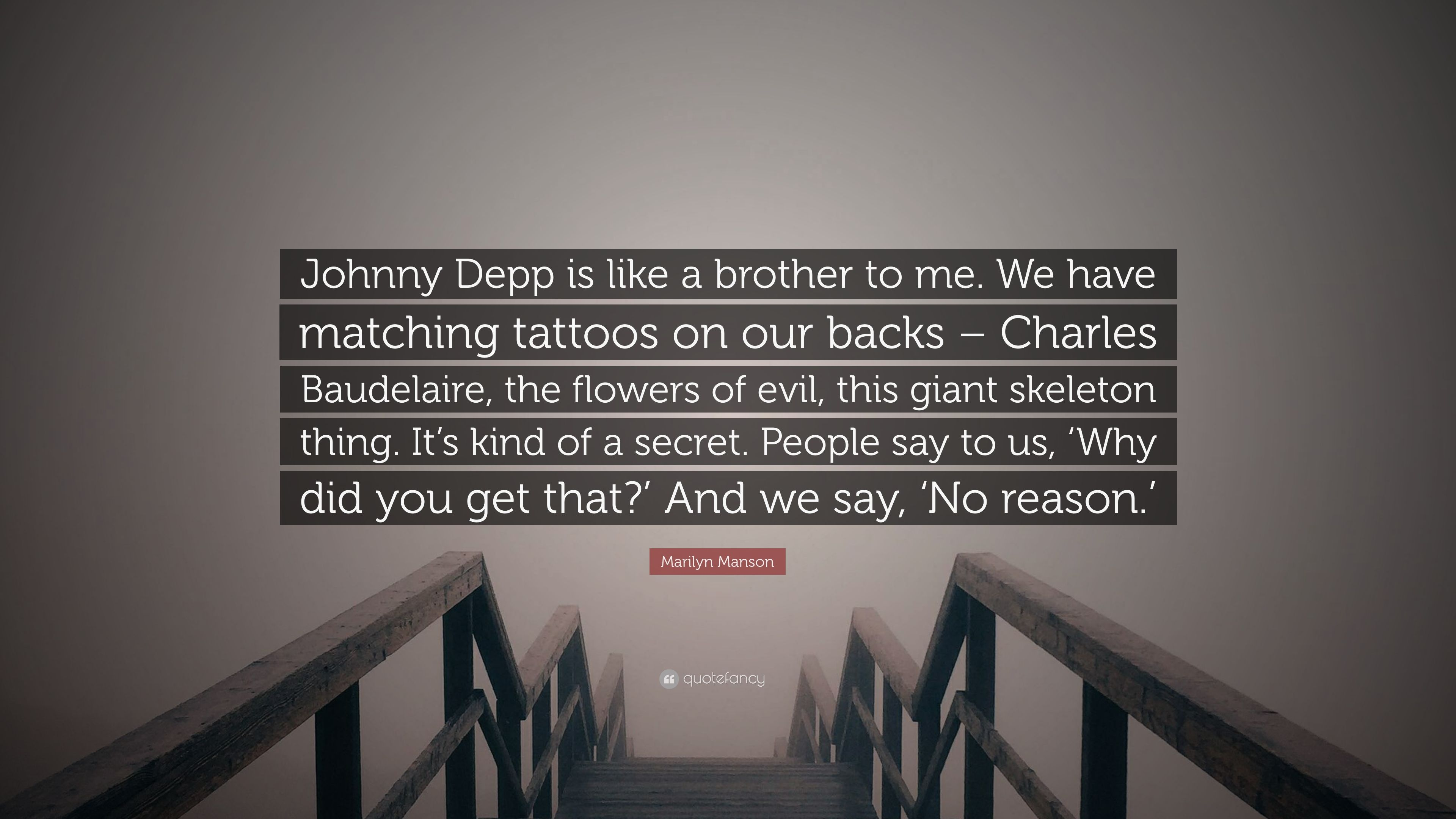 """Marilyn Manson Quote: """"Johnny Depp is like a brother to me ..."""