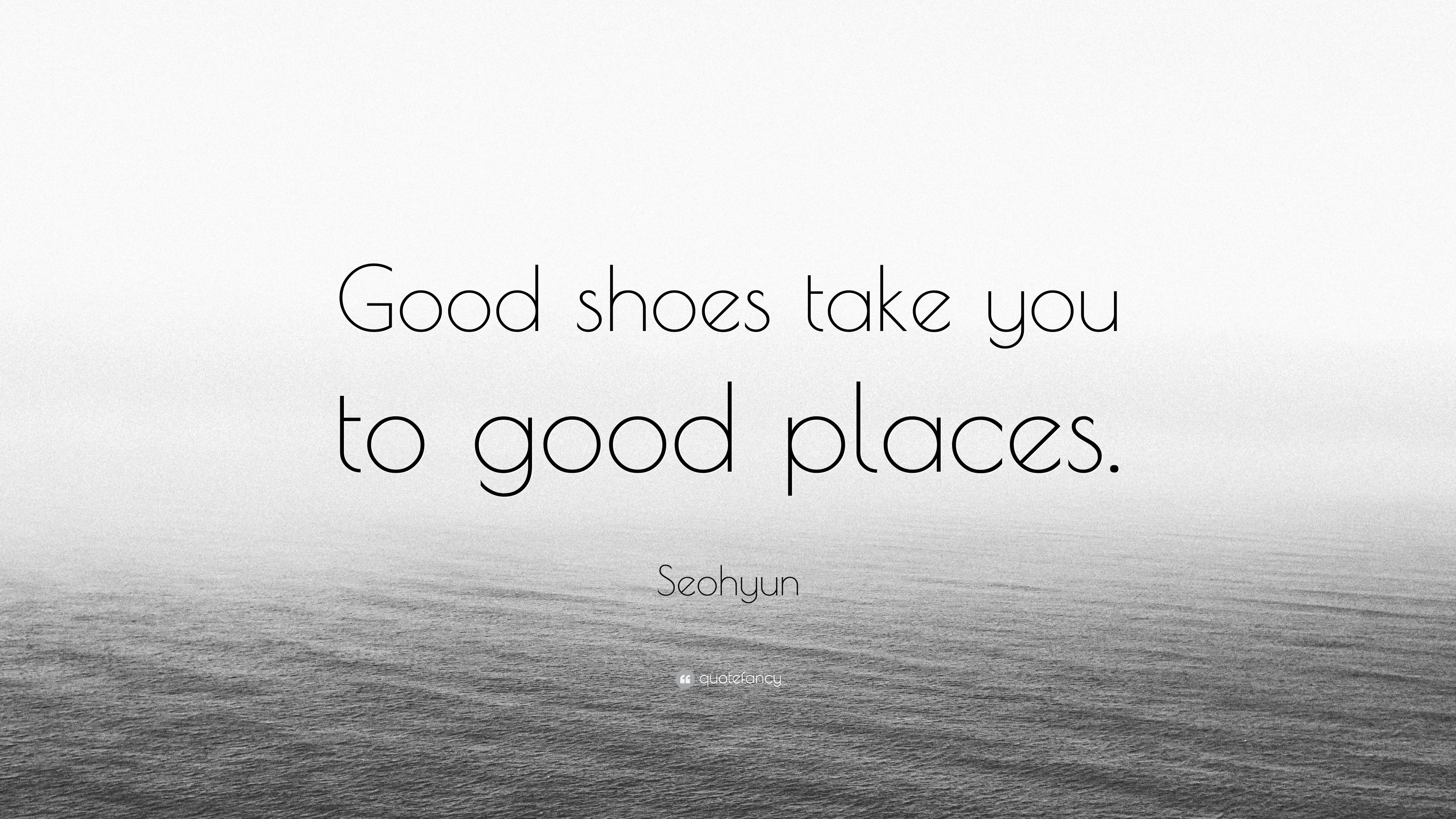 """Seohyun Quote: """"Good shoes take you to good places."""" (7 ..."""